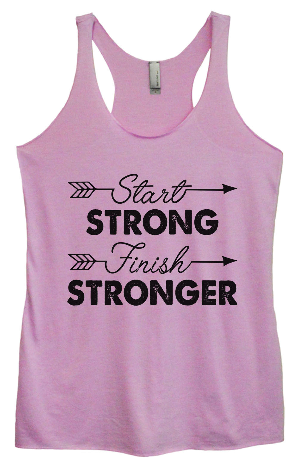 Womens Fashion Triblend Tank Top - Start Strong Finish Stronger - Tri-921 - Funny Shirts Tank Tops Burnouts and Triblends  - 3