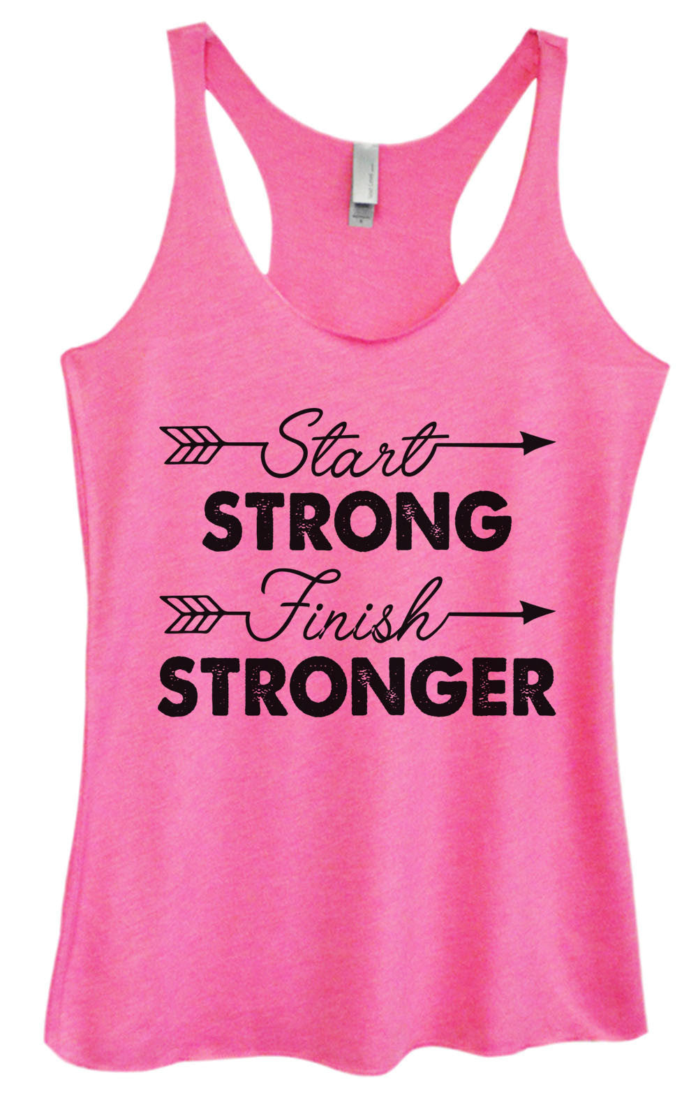 Womens Fashion Triblend Tank Top - Start Strong Finish Stronger - Tri-921 - Funny Shirts Tank Tops Burnouts and Triblends  - 1