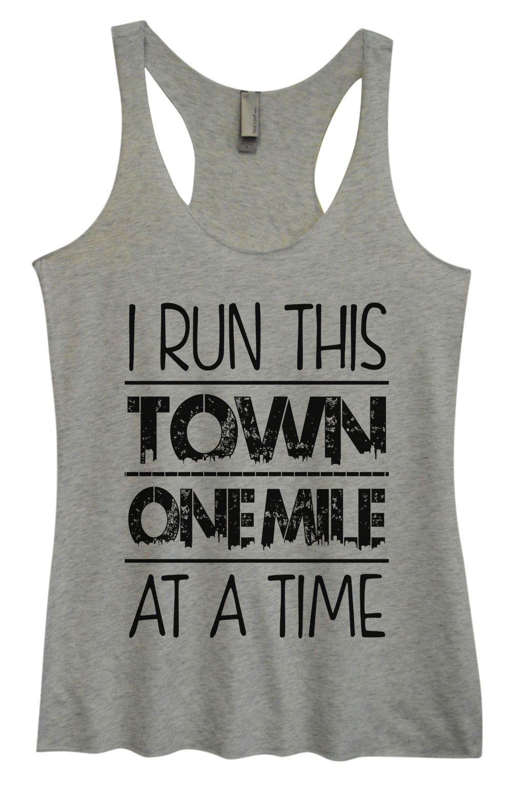 Womens Fashion Triblend Tank Top - I Run This Town One Mile At A Time - Tri-922 - Funny Shirts Tank Tops Burnouts and Triblends  - 2
