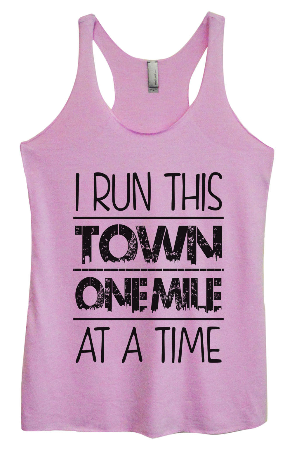 Womens Fashion Triblend Tank Top - I Run This Town One Mile At A Time - Tri-922 - Funny Shirts Tank Tops Burnouts and Triblends  - 4