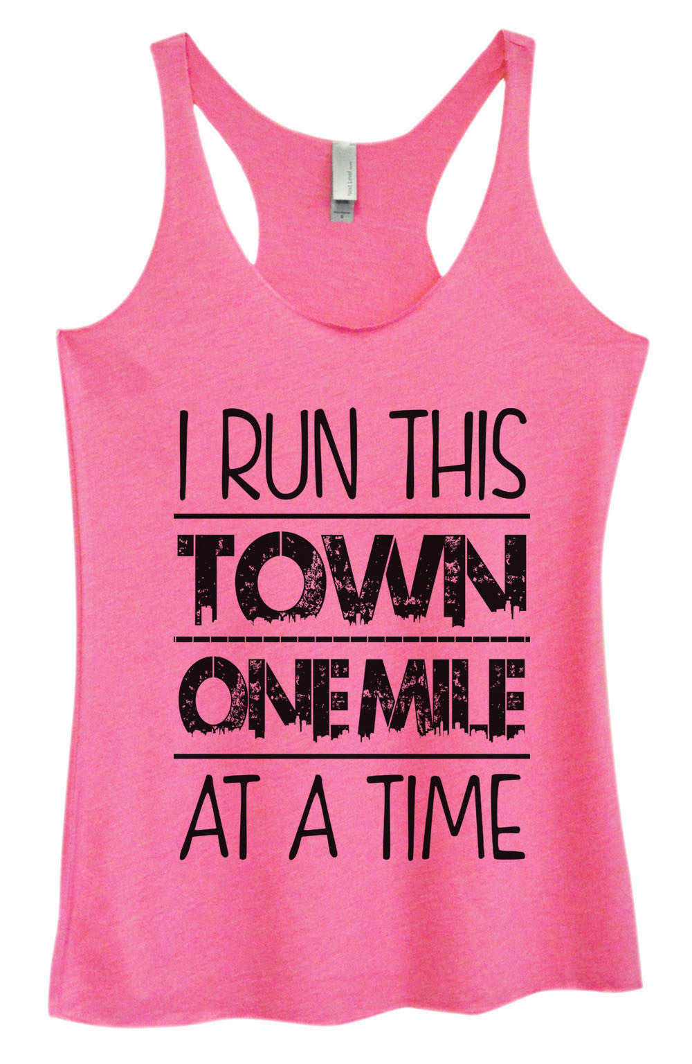Womens Fashion Triblend Tank Top - I Run This Town One Mile At A Time - Tri-922 - Funny Shirts Tank Tops Burnouts and Triblends  - 3