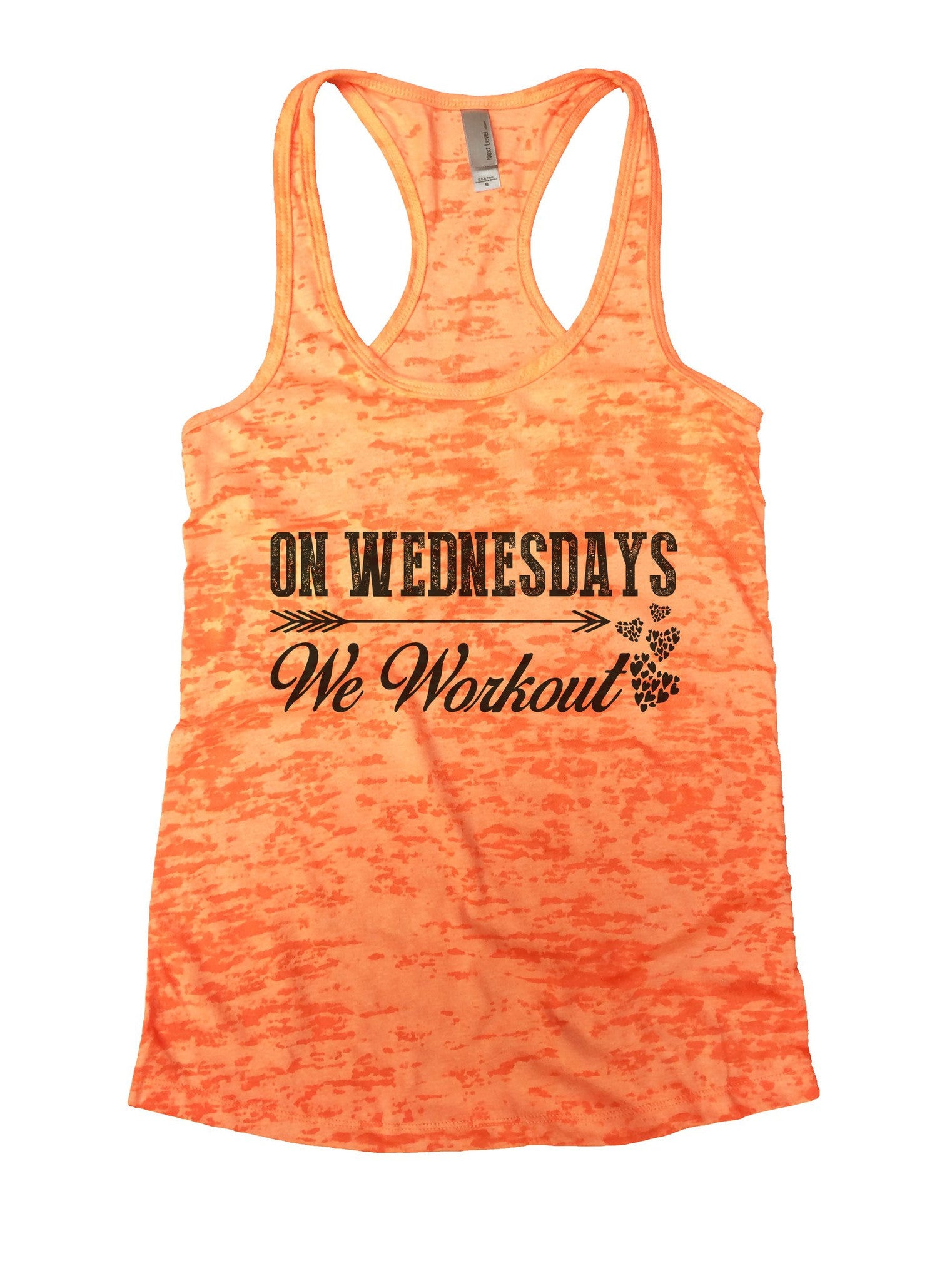 On Wednesdays We Workout Burnout Tank Top By BurnoutTankTops.com - 923 - Funny Shirts Tank Tops Burnouts and Triblends  - 3