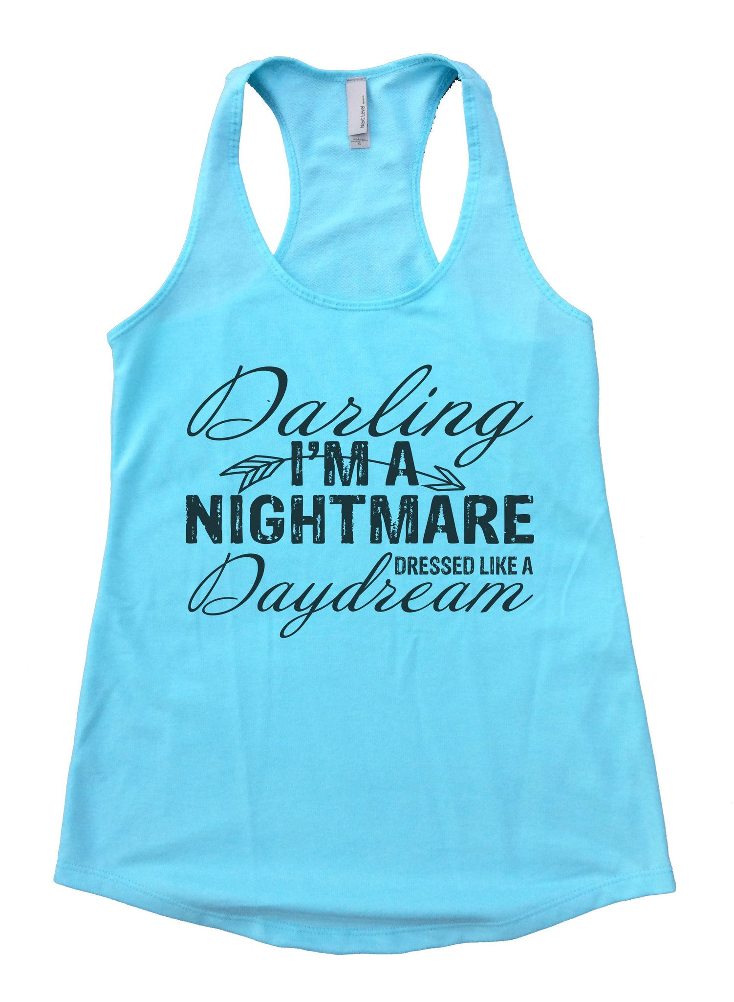 Darling I'm A Nightmare Dressed Like A Daydream Womens Workout Tank Top F930 - Funny Shirts Tank Tops Burnouts and Triblends  - 1