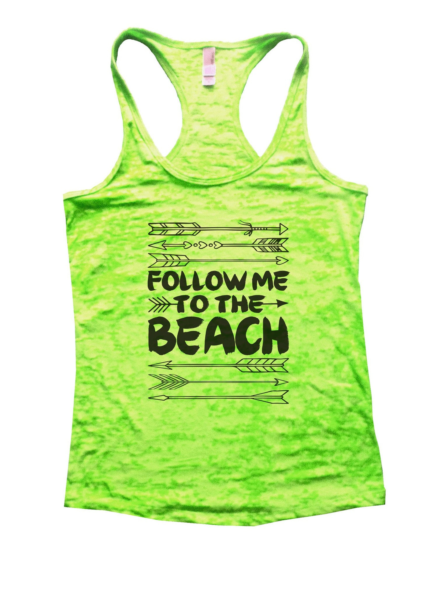 Follow Me To The Beach Burnout Tank Top By BurnoutTankTops.com - 931 - Funny Shirts Tank Tops Burnouts and Triblends  - 3