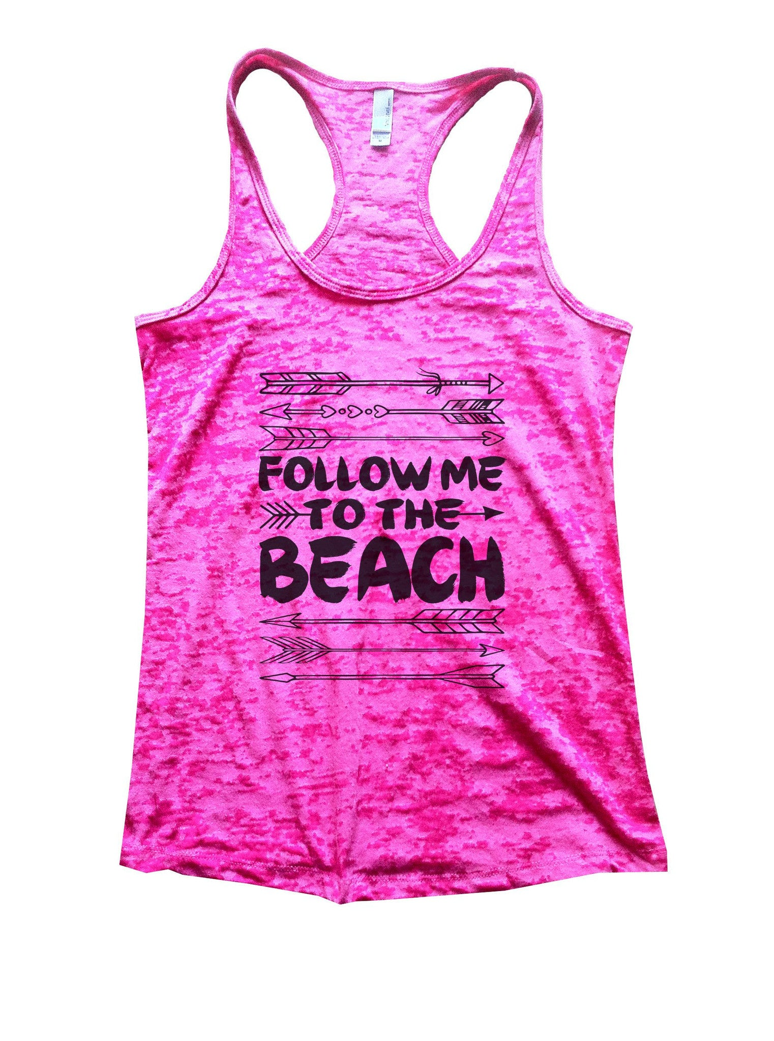 Follow Me To The Beach Burnout Tank Top By BurnoutTankTops.com - 931 - Funny Shirts Tank Tops Burnouts and Triblends  - 6