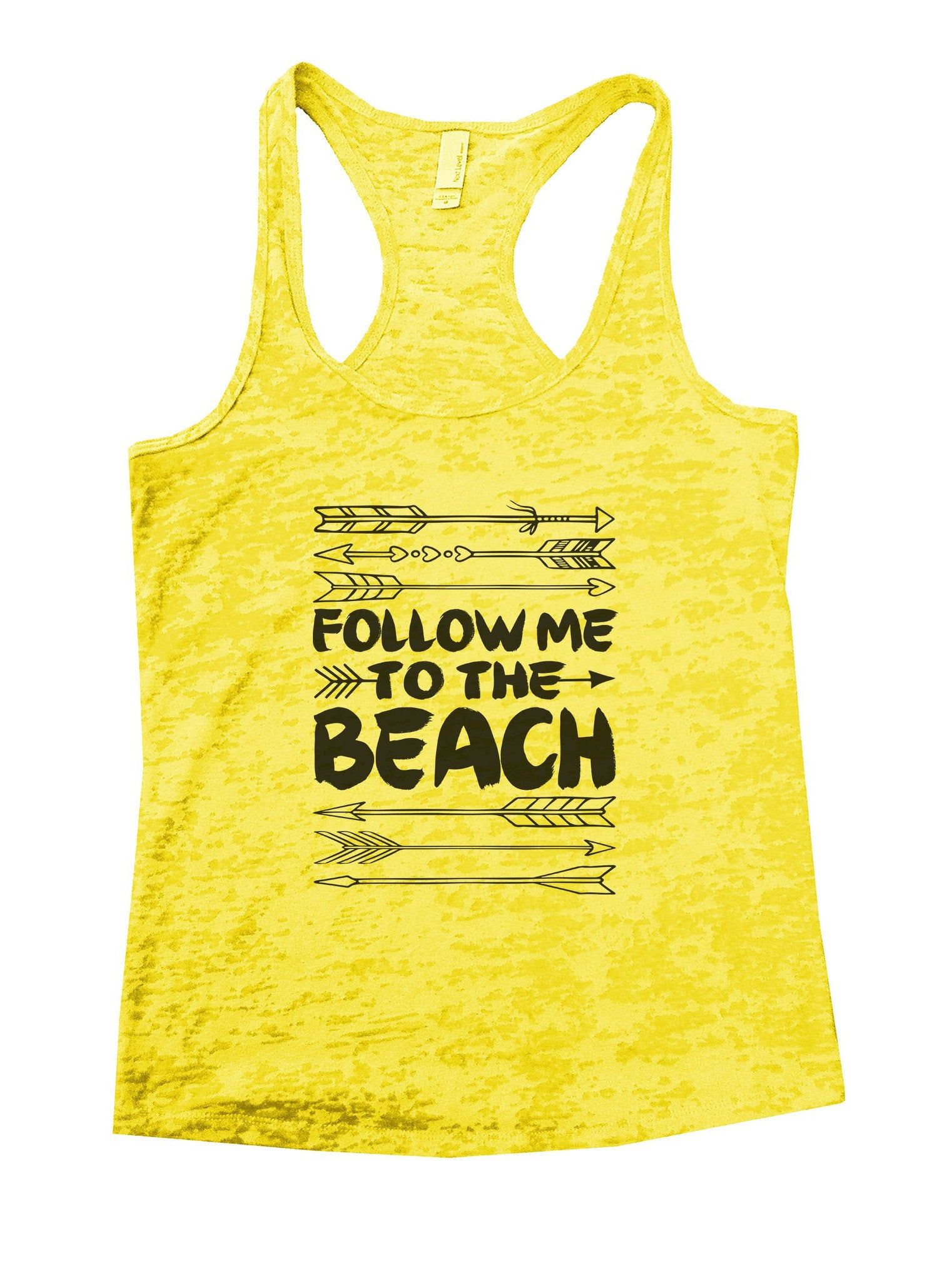Follow Me To The Beach Burnout Tank Top By BurnoutTankTops.com - 931 - Funny Shirts Tank Tops Burnouts and Triblends  - 7