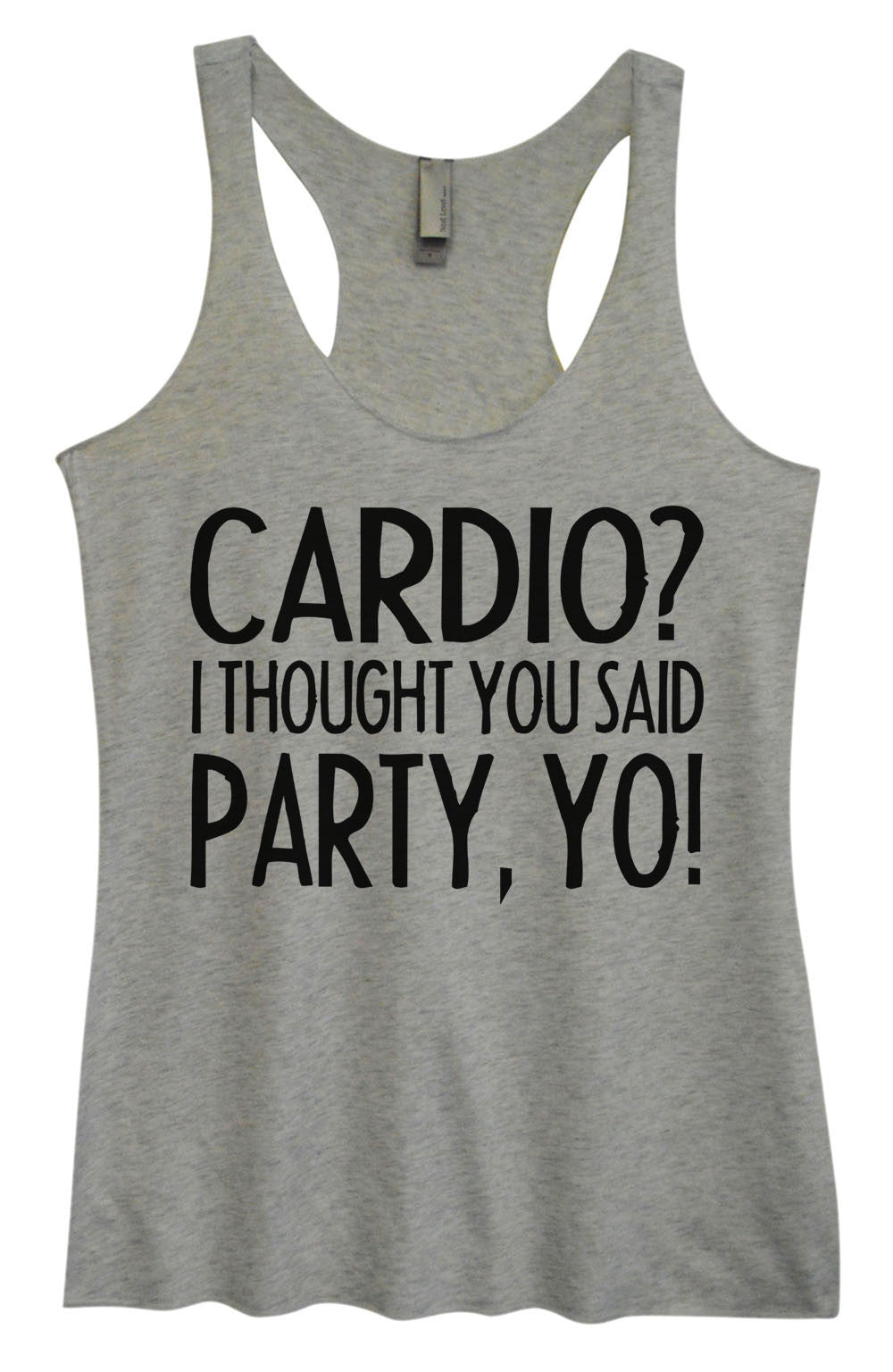 Womens Fashion Triblend Tank Top - Cardio? I Thought You Said Party, Yo! - Tri-932 - Funny Shirts Tank Tops Burnouts and Triblends  - 2
