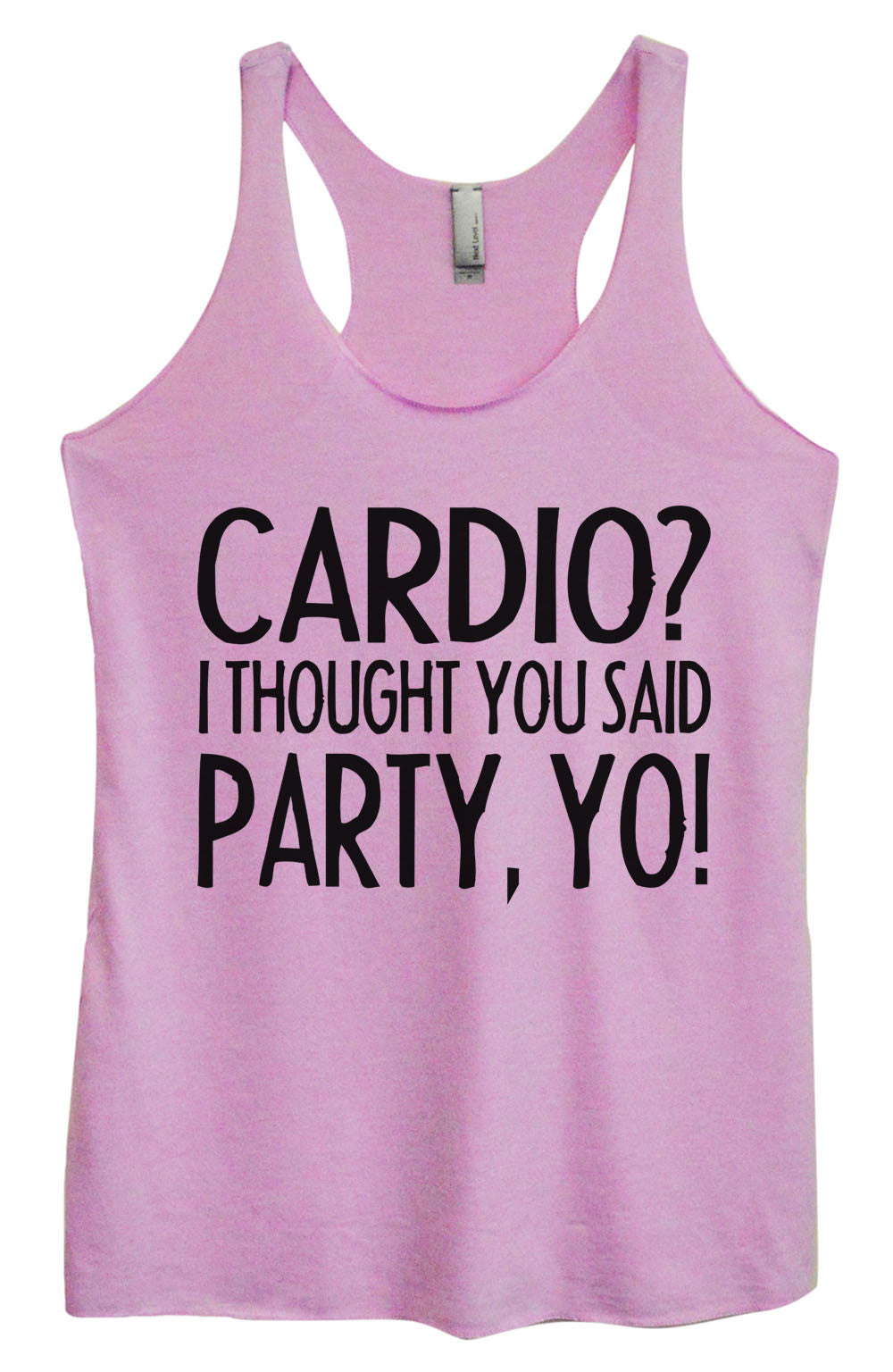Womens Fashion Triblend Tank Top - Cardio? I Thought You Said Party, Yo! - Tri-932 - Funny Shirts Tank Tops Burnouts and Triblends  - 4
