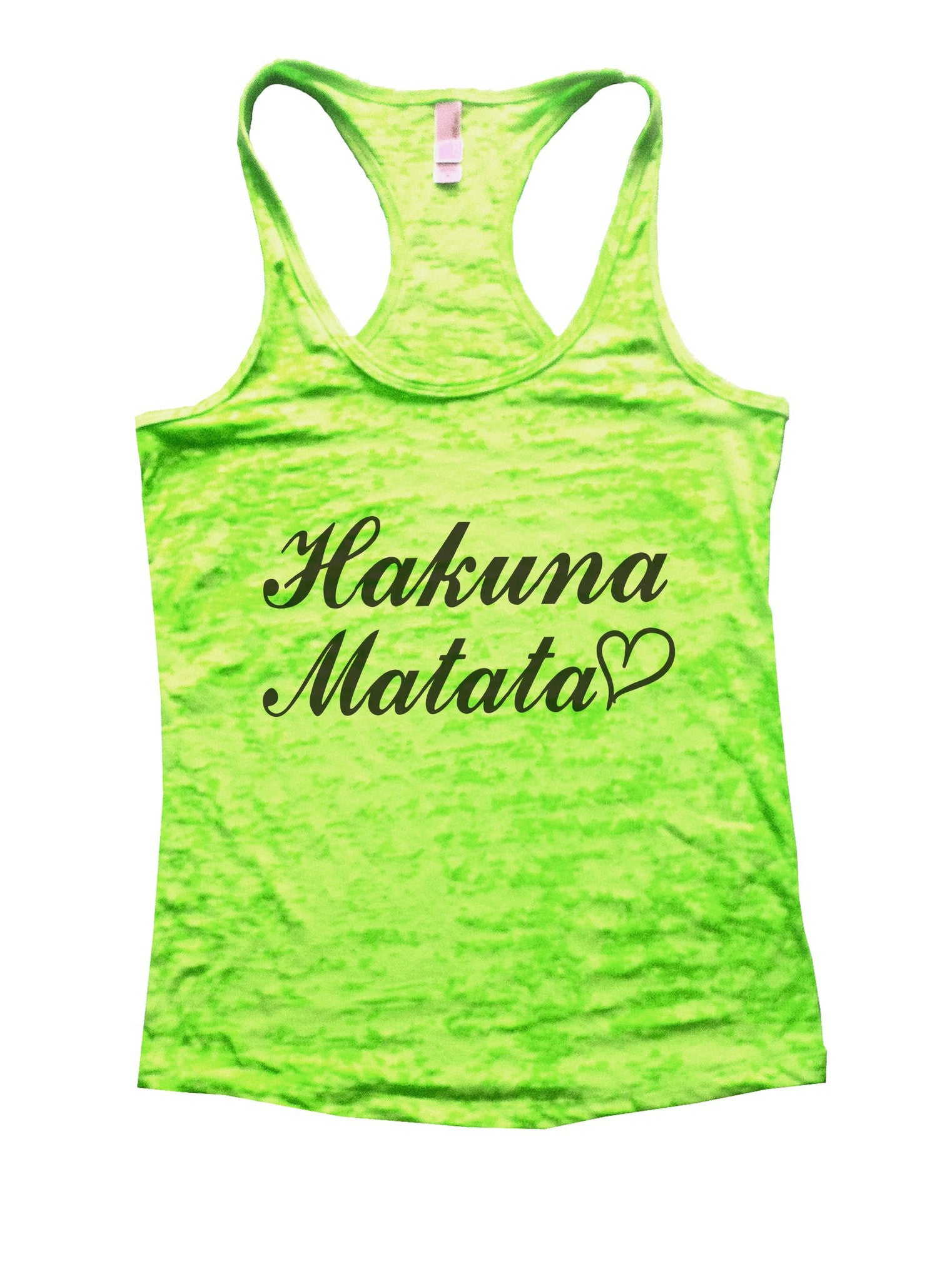 Hakuna Matata Burnout Tank Top By BurnoutTankTops.com - 937 - Funny Shirts Tank Tops Burnouts and Triblends  - 3