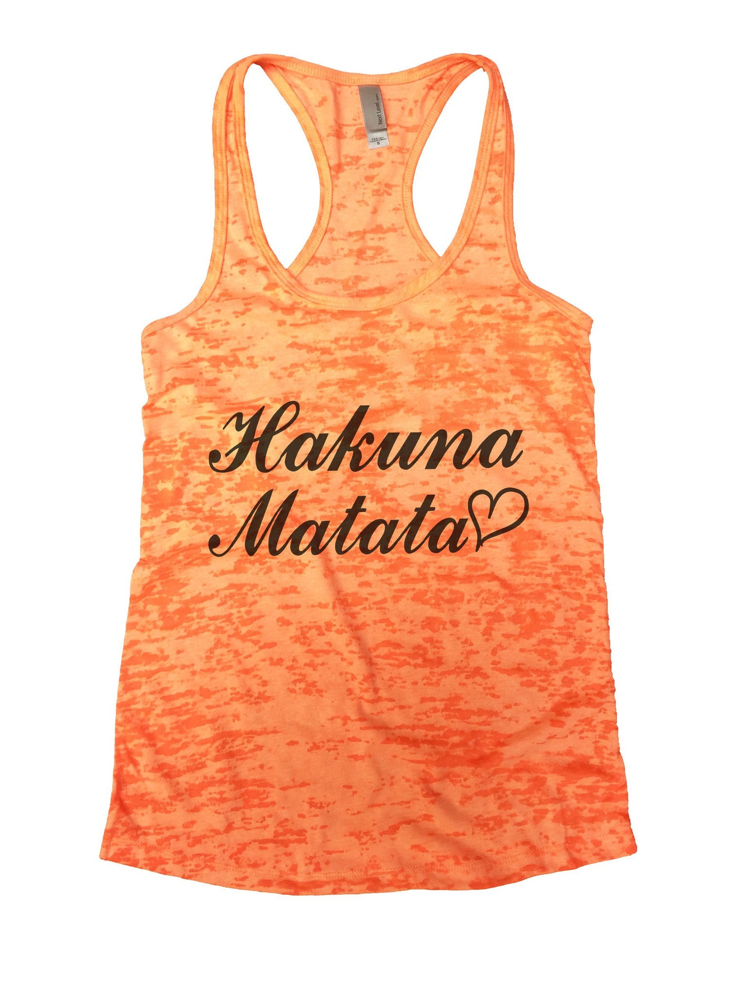 Hakuna Matata Burnout Tank Top By BurnoutTankTops.com - 937 - Funny Shirts Tank Tops Burnouts and Triblends  - 5