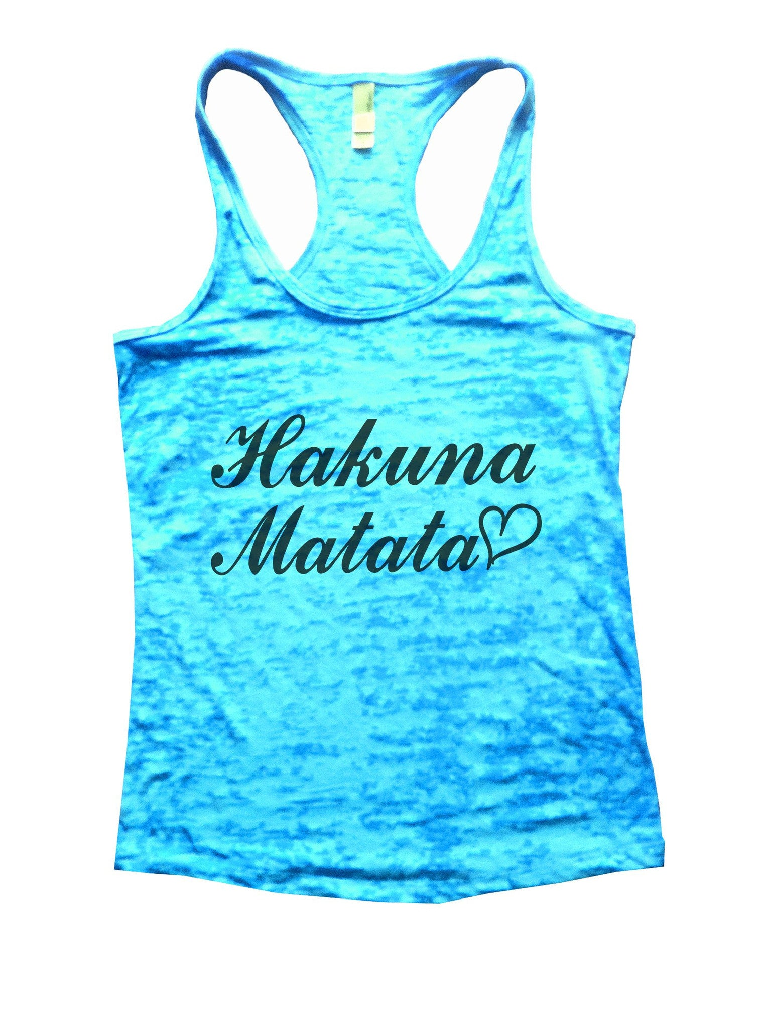 Hakuna Matata Burnout Tank Top By BurnoutTankTops.com - 937 - Funny Shirts Tank Tops Burnouts and Triblends  - 4