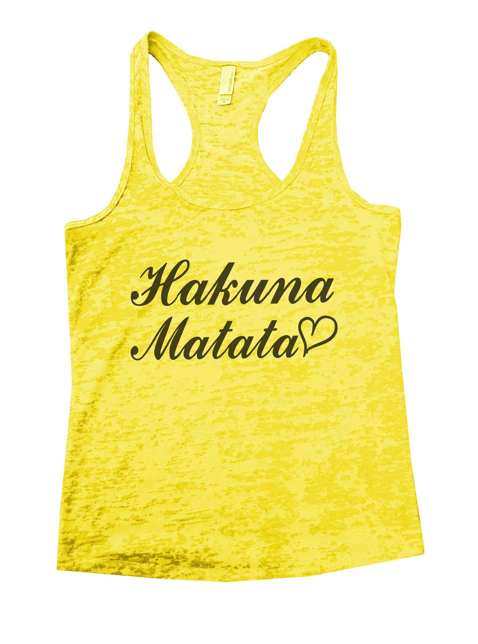 Hakuna Matata Burnout Tank Top By BurnoutTankTops.com - 937 - Funny Shirts Tank Tops Burnouts and Triblends  - 1