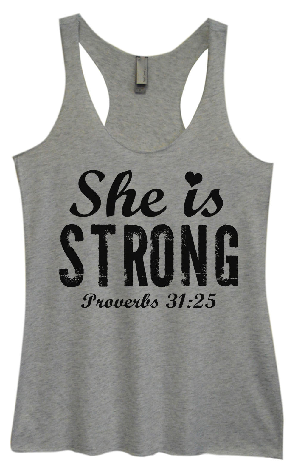 Womens Fashion Triblend Tank Top - She Is Strong Proverbs 31:25 - Tri-939 - Funny Shirts Tank Tops Burnouts and Triblends  - 1