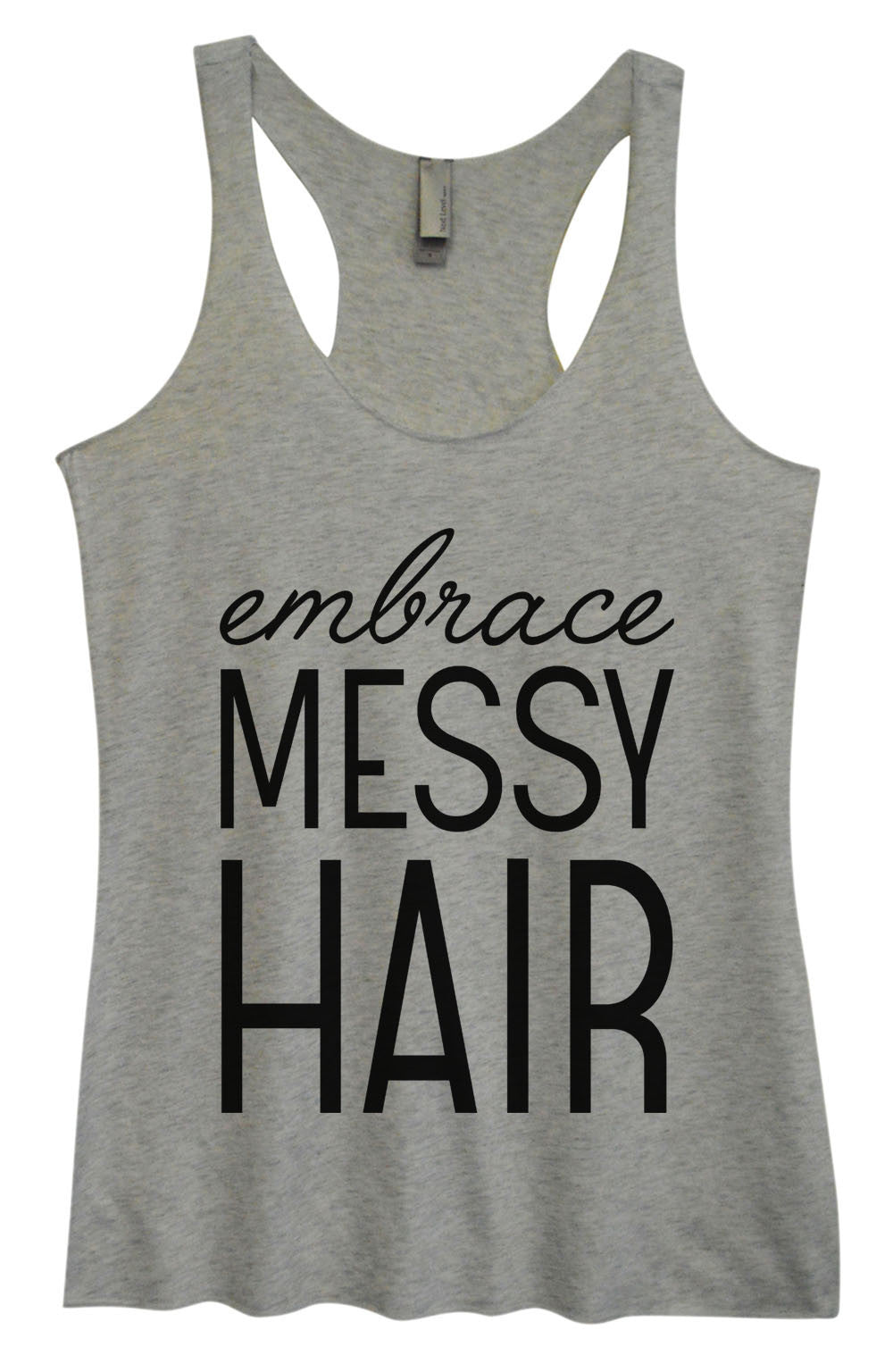 Womens Fashion Triblend Tank Top - Embrace Messy Hair - Tri-940 - Funny Shirts Tank Tops Burnouts and Triblends  - 2