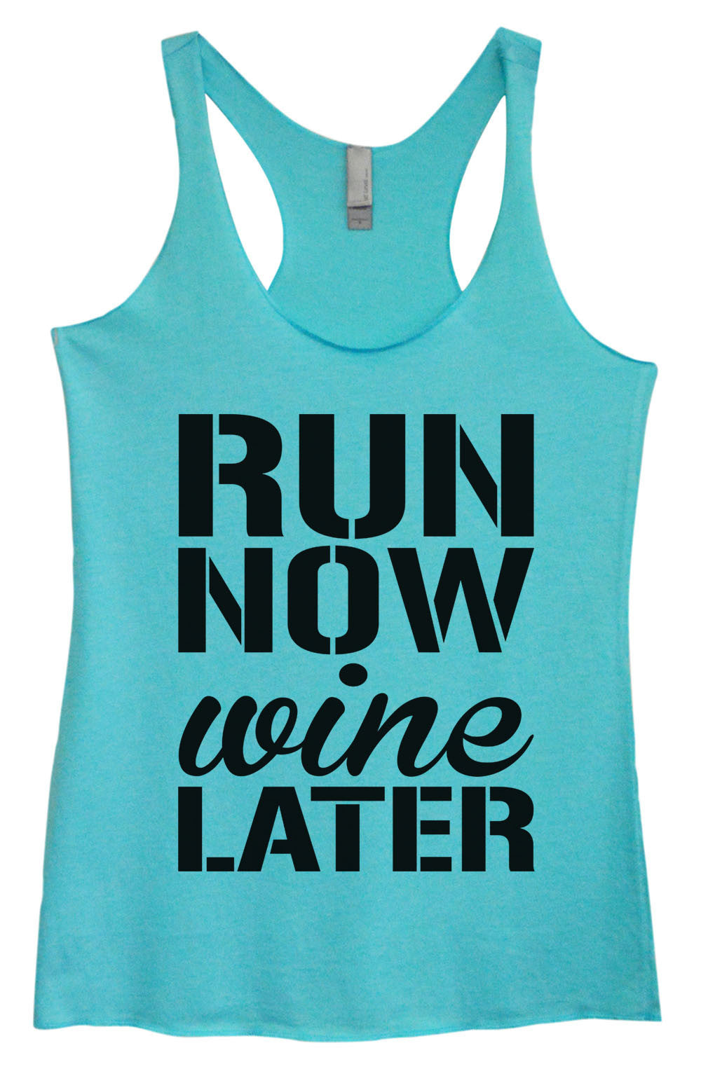 Womens Fashion Triblend Tank Top - Run Now Wine Later - Tri-951 - Funny Shirts Tank Tops Burnouts and Triblends  - 1
