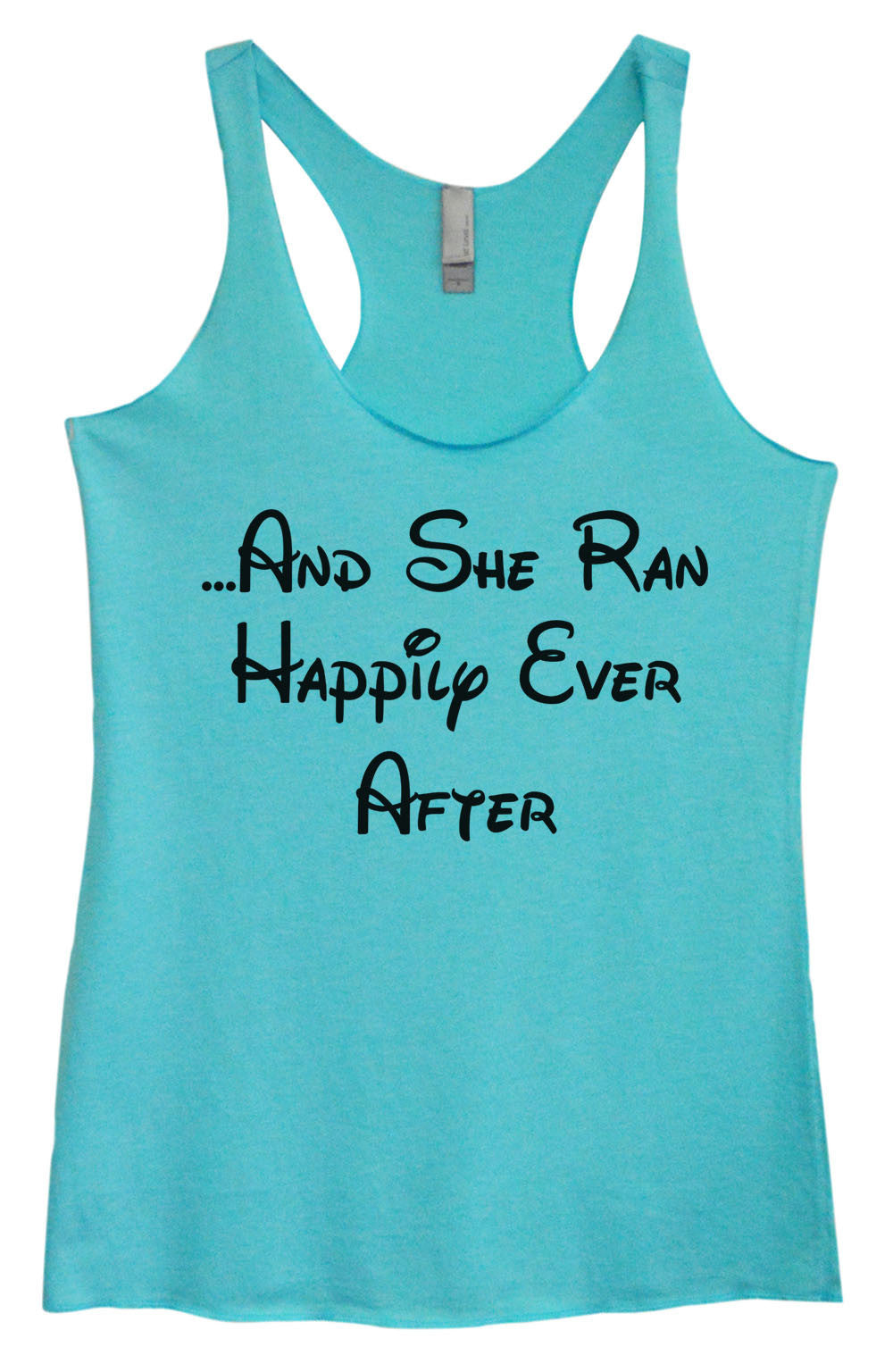 Womens Fashion Triblend Tank Top - ...And She Ran Happily Ever After - Tri-954 - Funny Shirts Tank Tops Burnouts and Triblends  - 3
