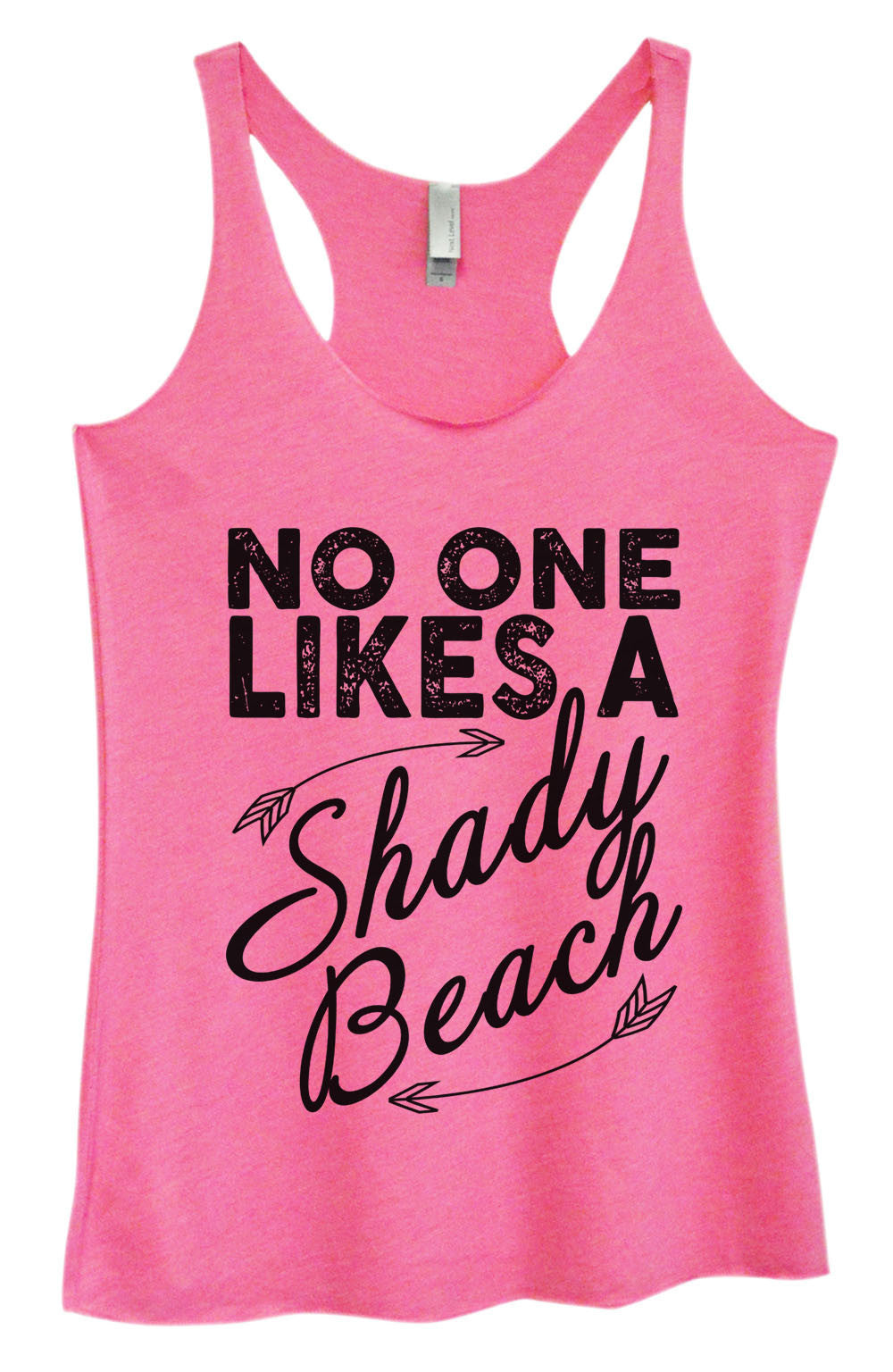 Womens Fashion Triblend Tank Top - No One Likes A Shady Beach - Tri-964 - Funny Shirts Tank Tops Burnouts and Triblends  - 4
