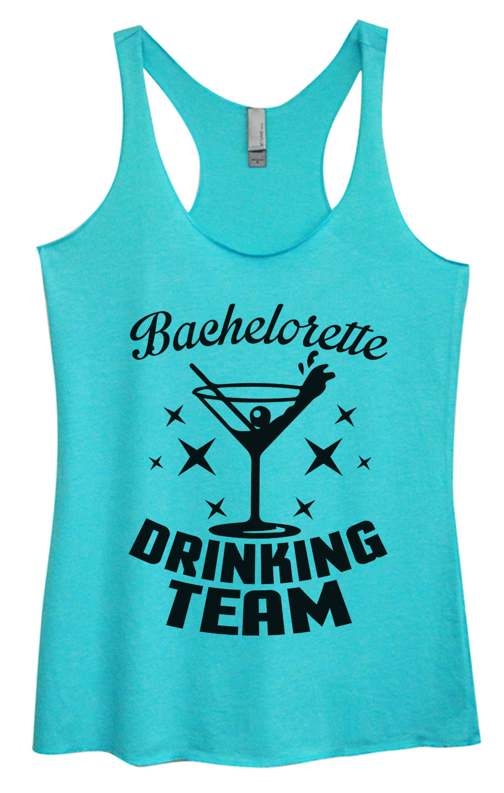 Womens Fashion Triblend Tank Top - Bachelorette Drinking Team - Tri-973 - Funny Shirts Tank Tops Burnouts and Triblends  - 4
