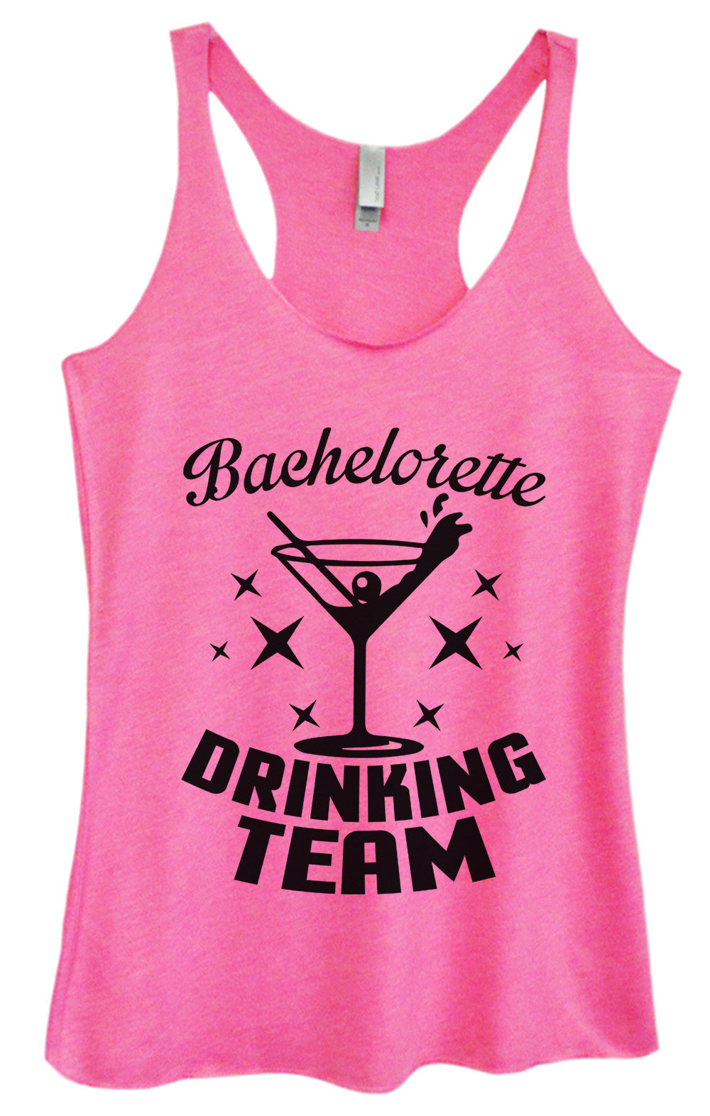 Womens Fashion Triblend Tank Top - Bachelorette Drinking Team - Tri-973 - Funny Shirts Tank Tops Burnouts and Triblends  - 1
