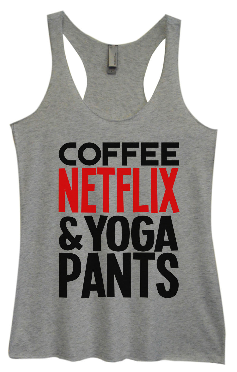 Womens Fashion Triblend Tank Top - Coffee Netflix & Yoga Pants - Tri-995 - Funny Shirts Tank Tops Burnouts and Triblends  - 2