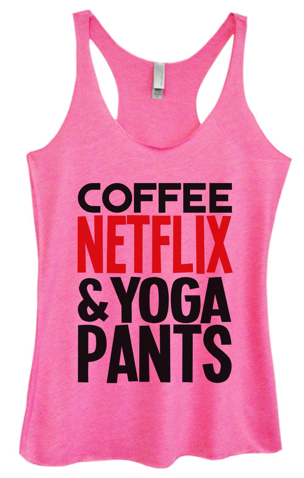 Womens Fashion Triblend Tank Top - Coffee Netflix & Yoga Pants - Tri-995 - Funny Shirts Tank Tops Burnouts and Triblends  - 4