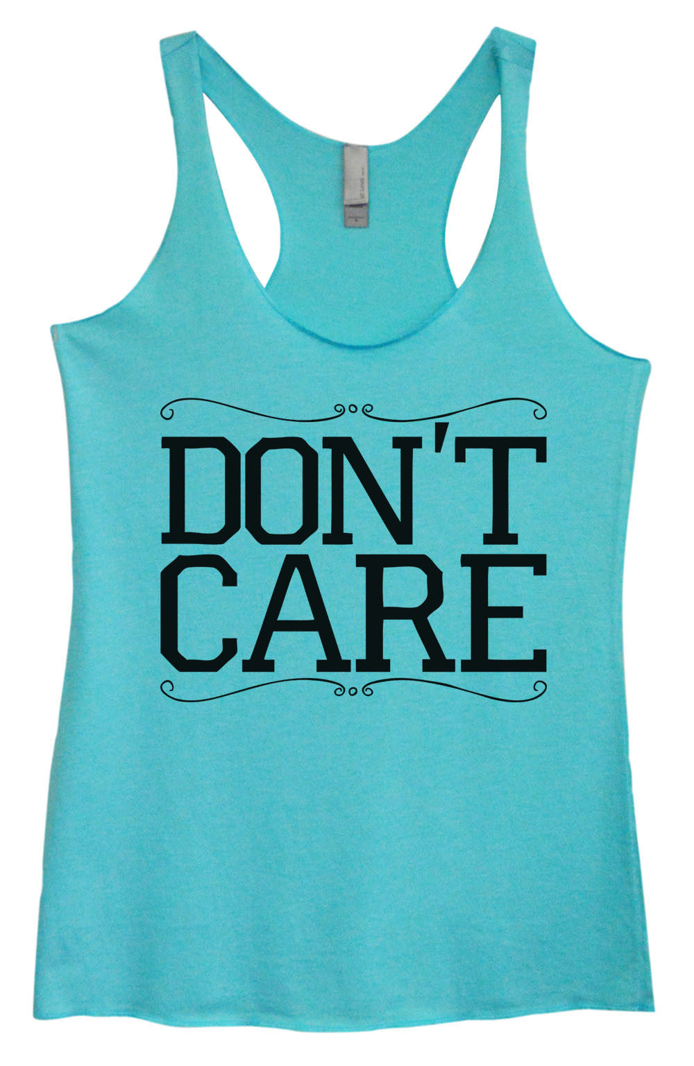 Womens Fashion Triblend Tank Top - Don't Care - Tri-999 - Funny Shirts Tank Tops Burnouts and Triblends  - 1