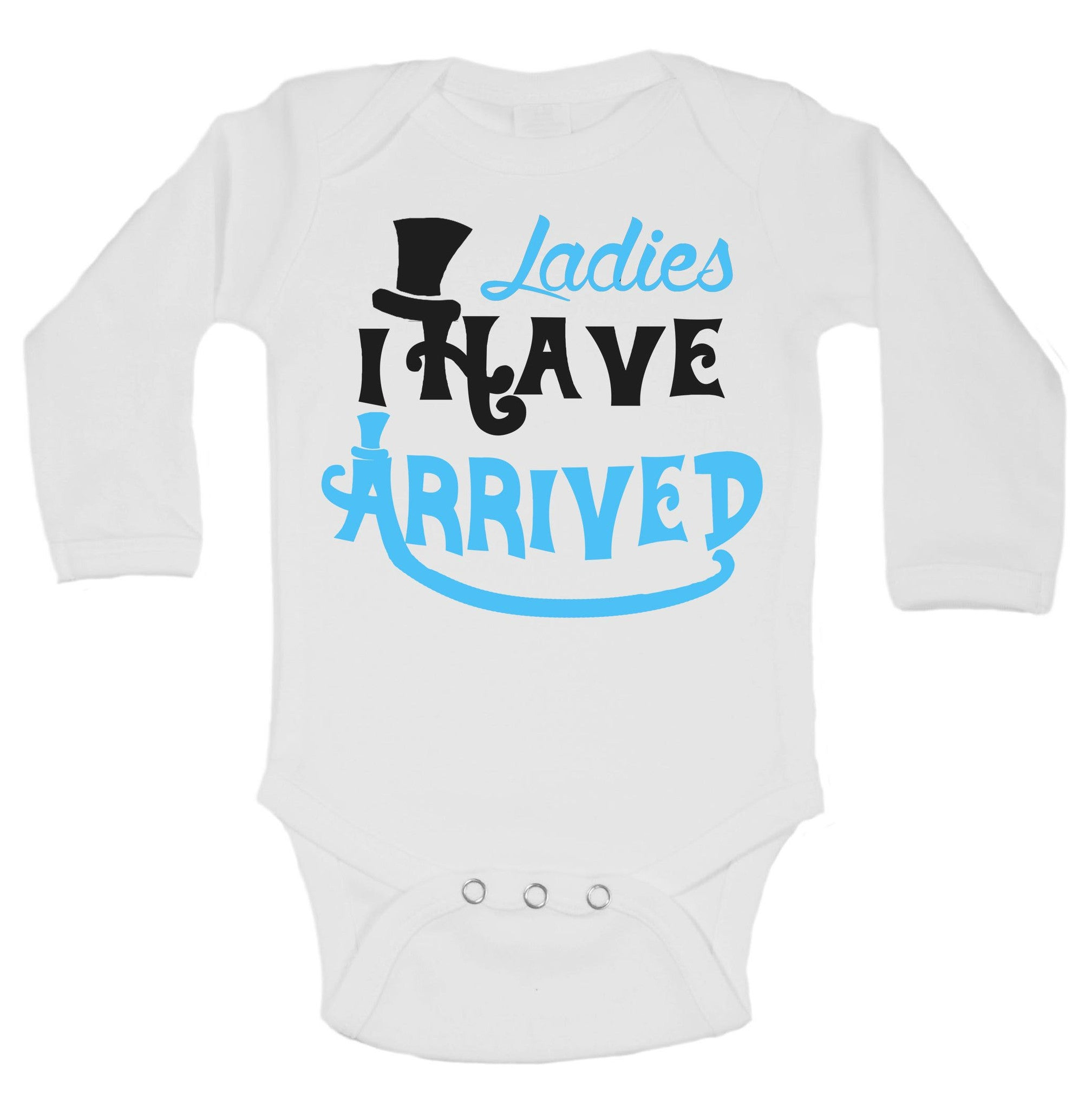 Ladies I Have Arrived Funny Kids Onesie - B110 - Funny Shirts Tank Tops Burnouts and Triblends  - 1