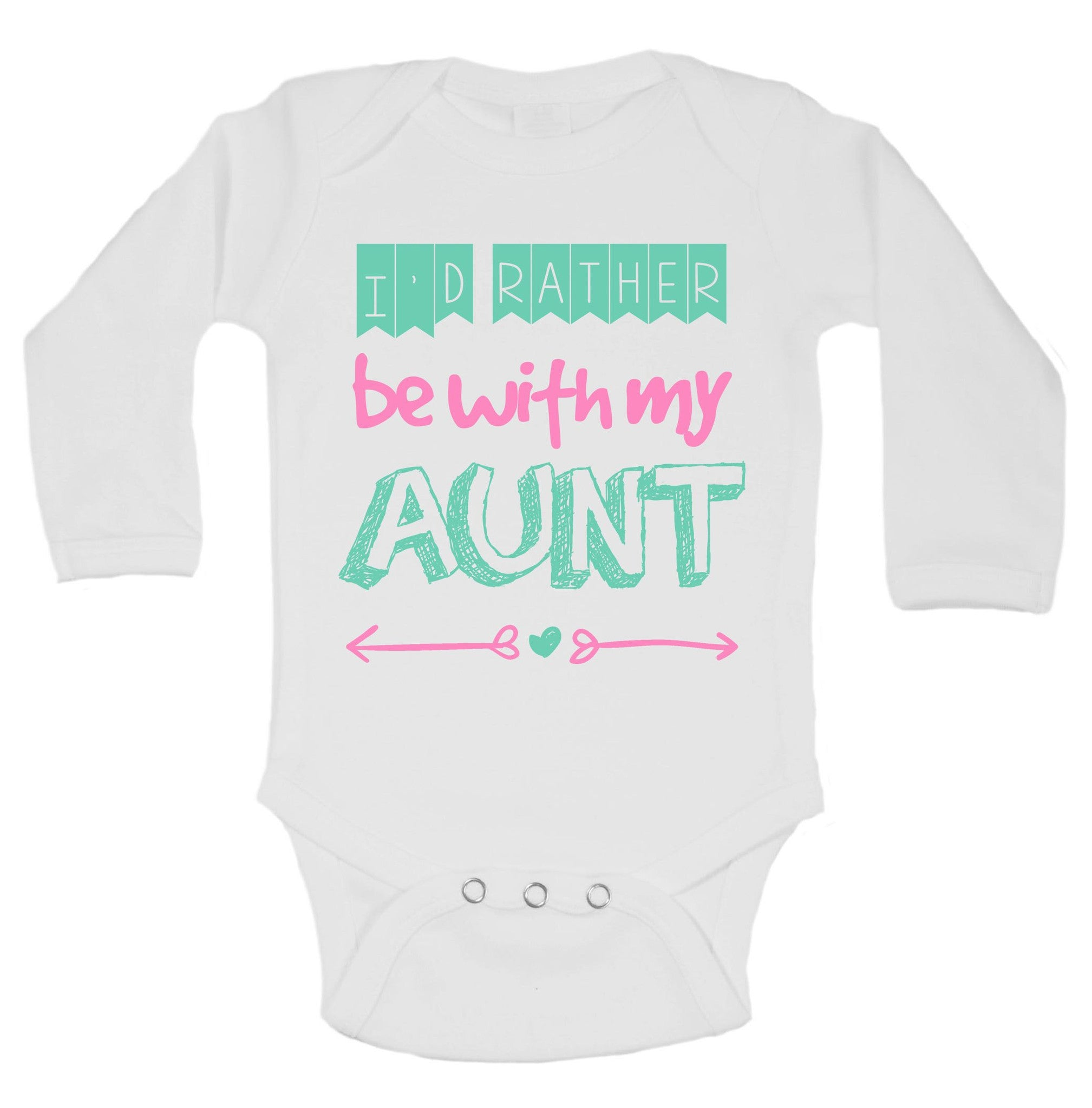 I'd Rather Be With My Aunt Funny Kids Onesie - B121 - Funny Shirts Tank Tops Burnouts and Triblends  - 1