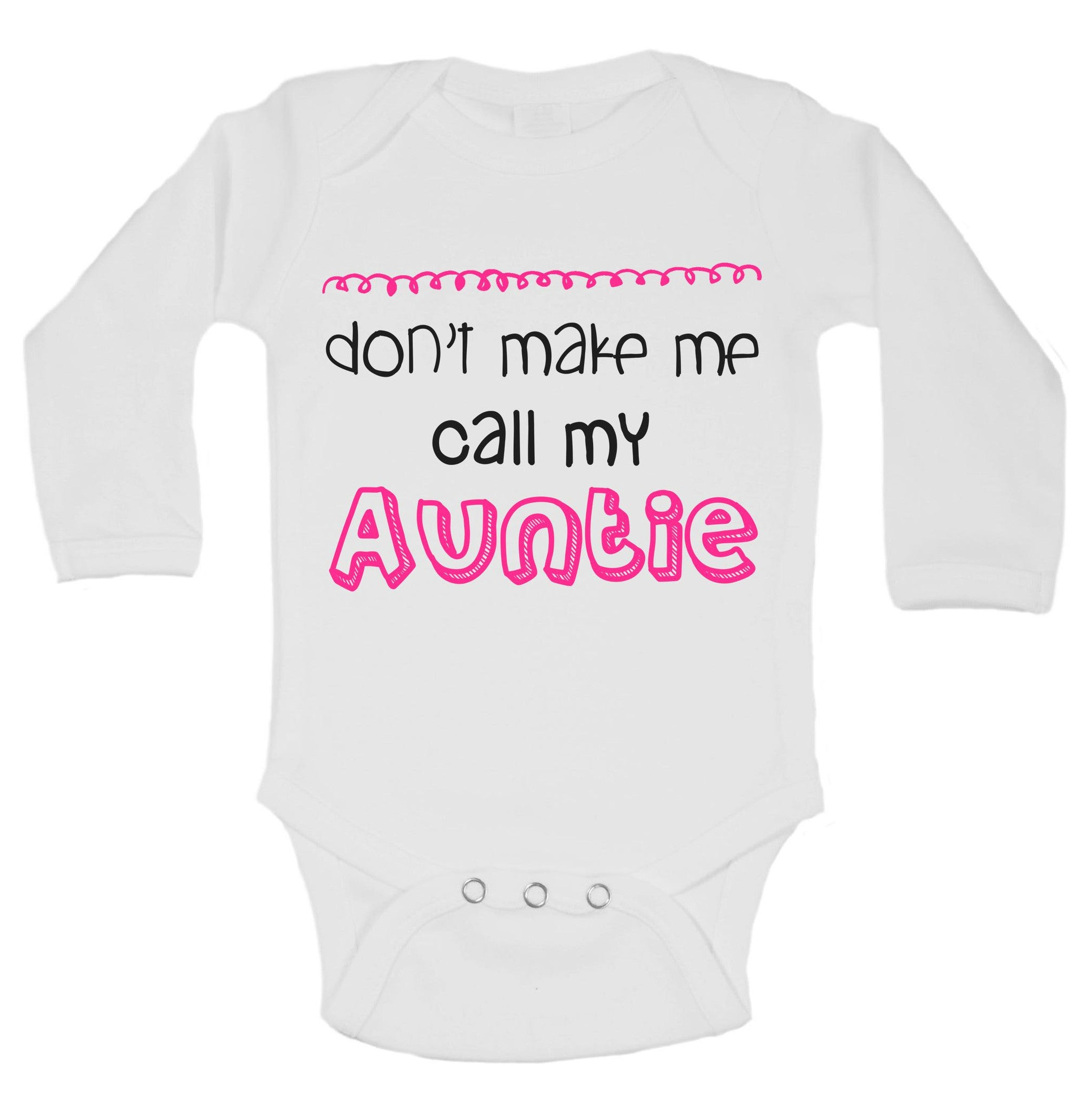 Don't Make Me Call My Auntie Funny Kids Onesie - B141 - Funny Shirts Tank Tops Burnouts and Triblends  - 1