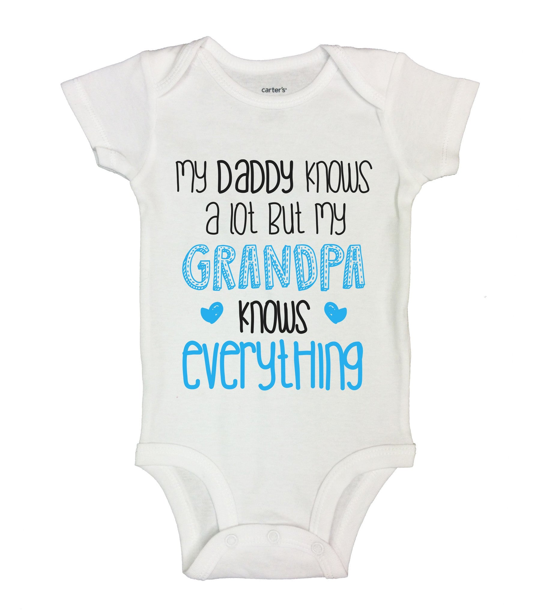 My Daddy Knows A Lot But My Grandpa Knows Everything Funny Kids Onesie - B142 - Funny Shirts Tank Tops Burnouts and Triblends  - 2