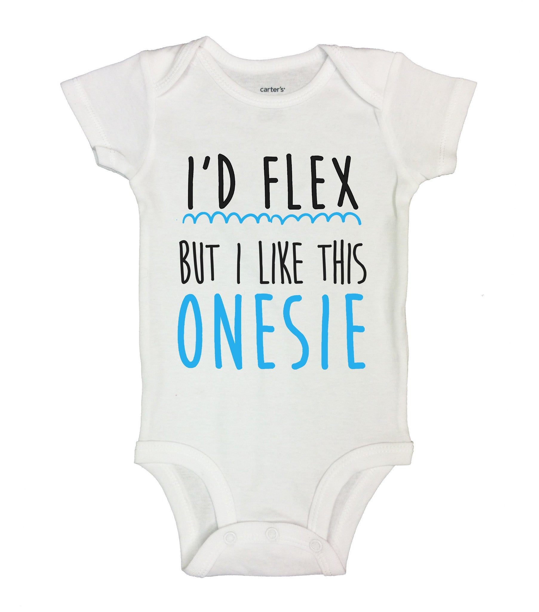 I'd Flex But I Like This Onesie Funny Kids Onesie - B146 - Funny Shirts Tank Tops Burnouts and Triblends  - 2