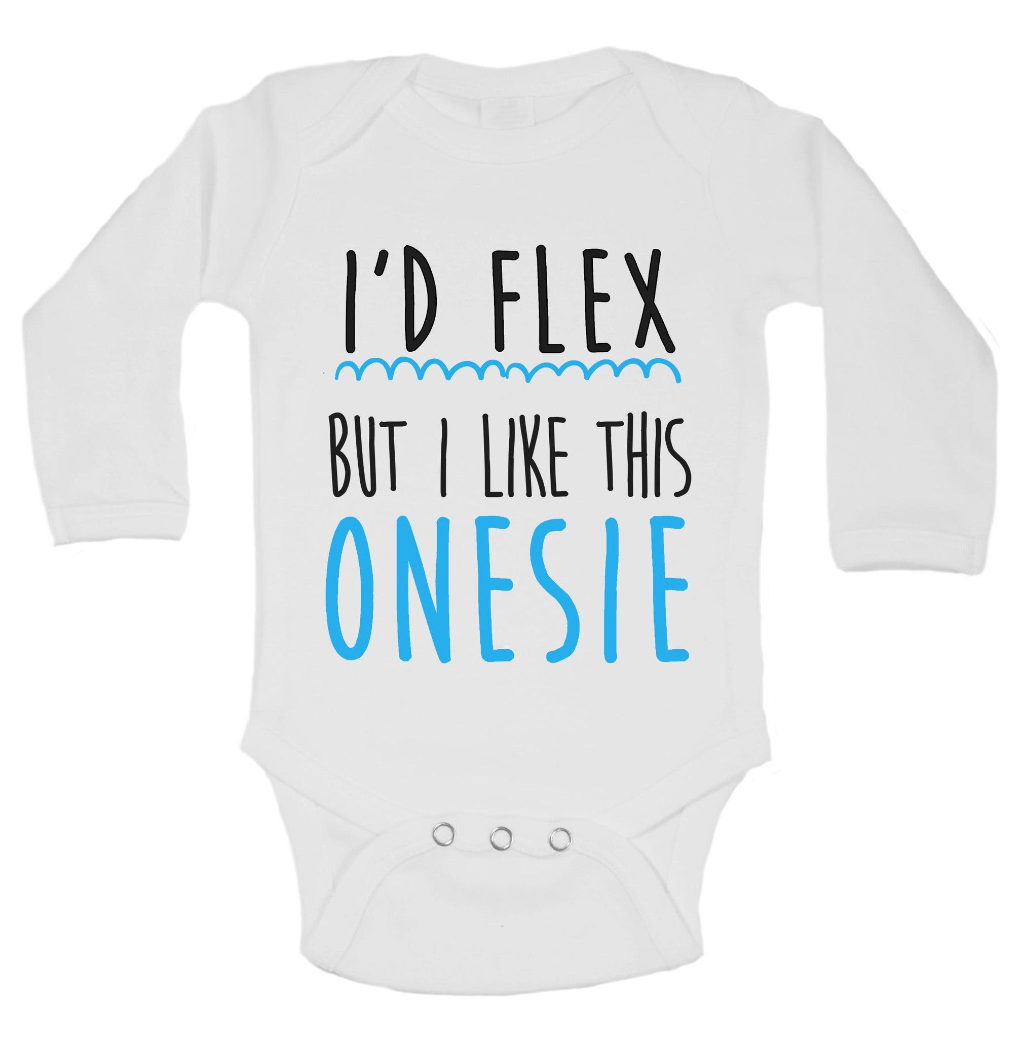 I'd Flex But I Like This Onesie Funny Kids Onesie - B146 - Funny Shirts Tank Tops Burnouts and Triblends  - 1