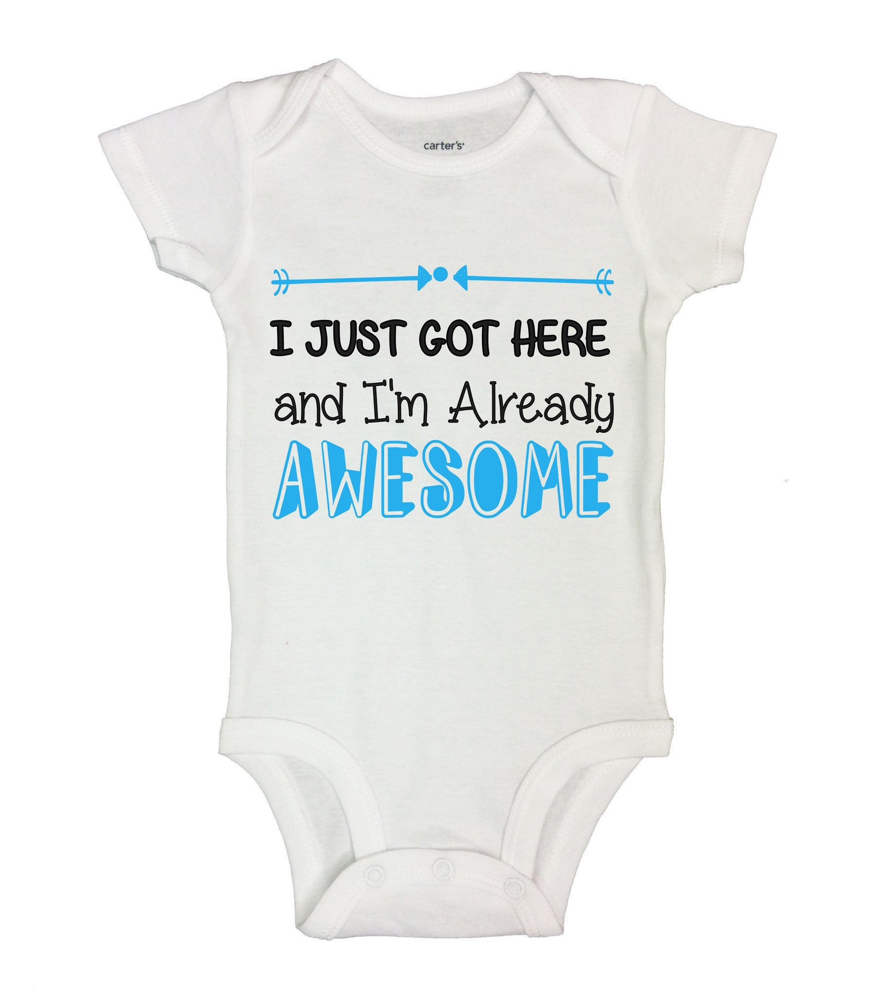 I Just Got Here And I'm Already Awesome Funny Kids Onesie - B149 - Funny Shirts Tank Tops Burnouts and Triblends  - 2