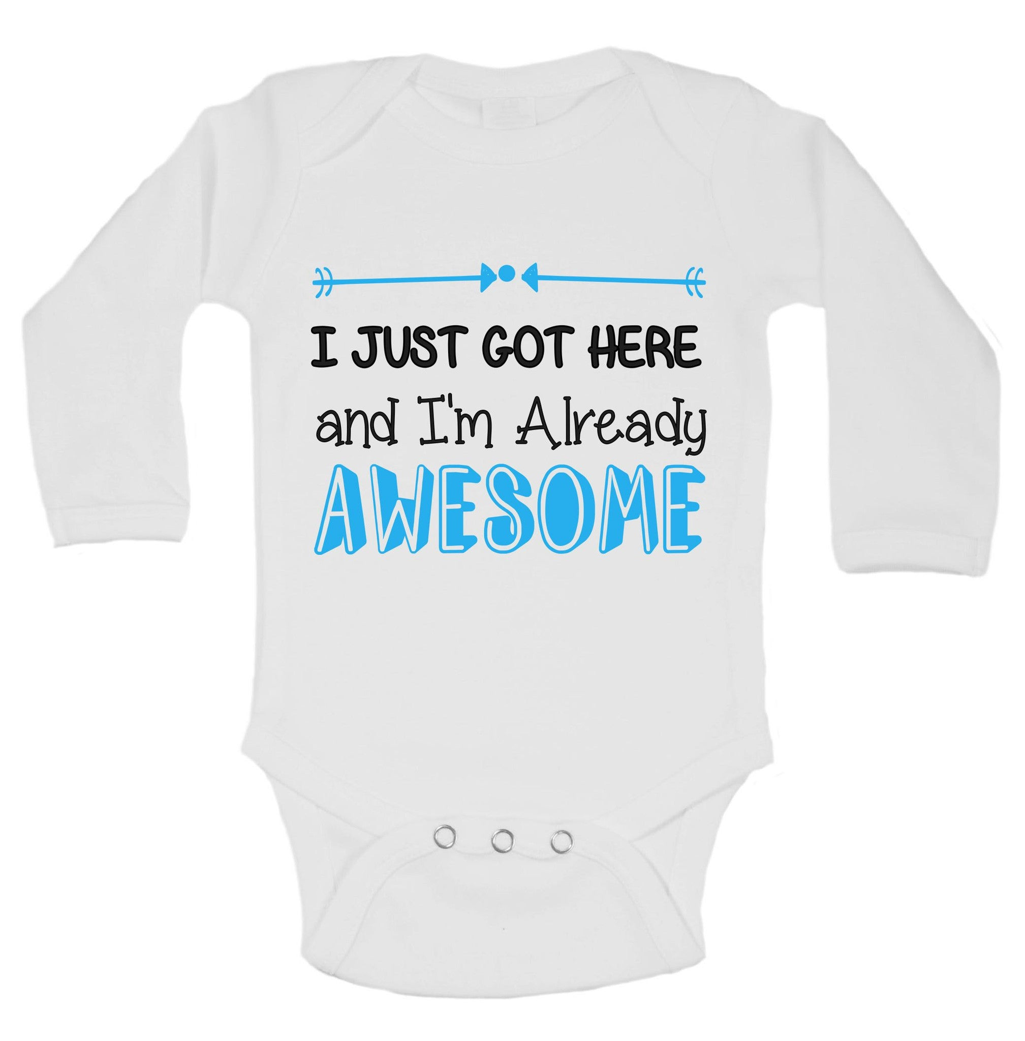 I Just Got Here And I'm Already Awesome Funny Kids Onesie - B149 - Funny Shirts Tank Tops Burnouts and Triblends  - 1