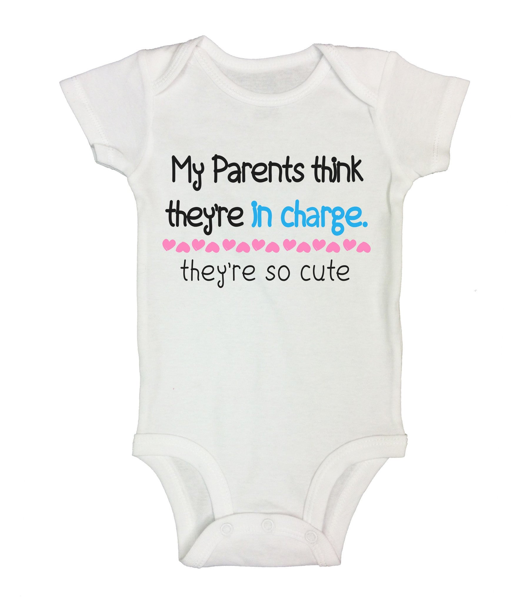 My Parents Think They'Re In Charge. They're So Cute Funny Kids Onesie - B153 - Funny Shirts Tank Tops Burnouts and Triblends  - 2