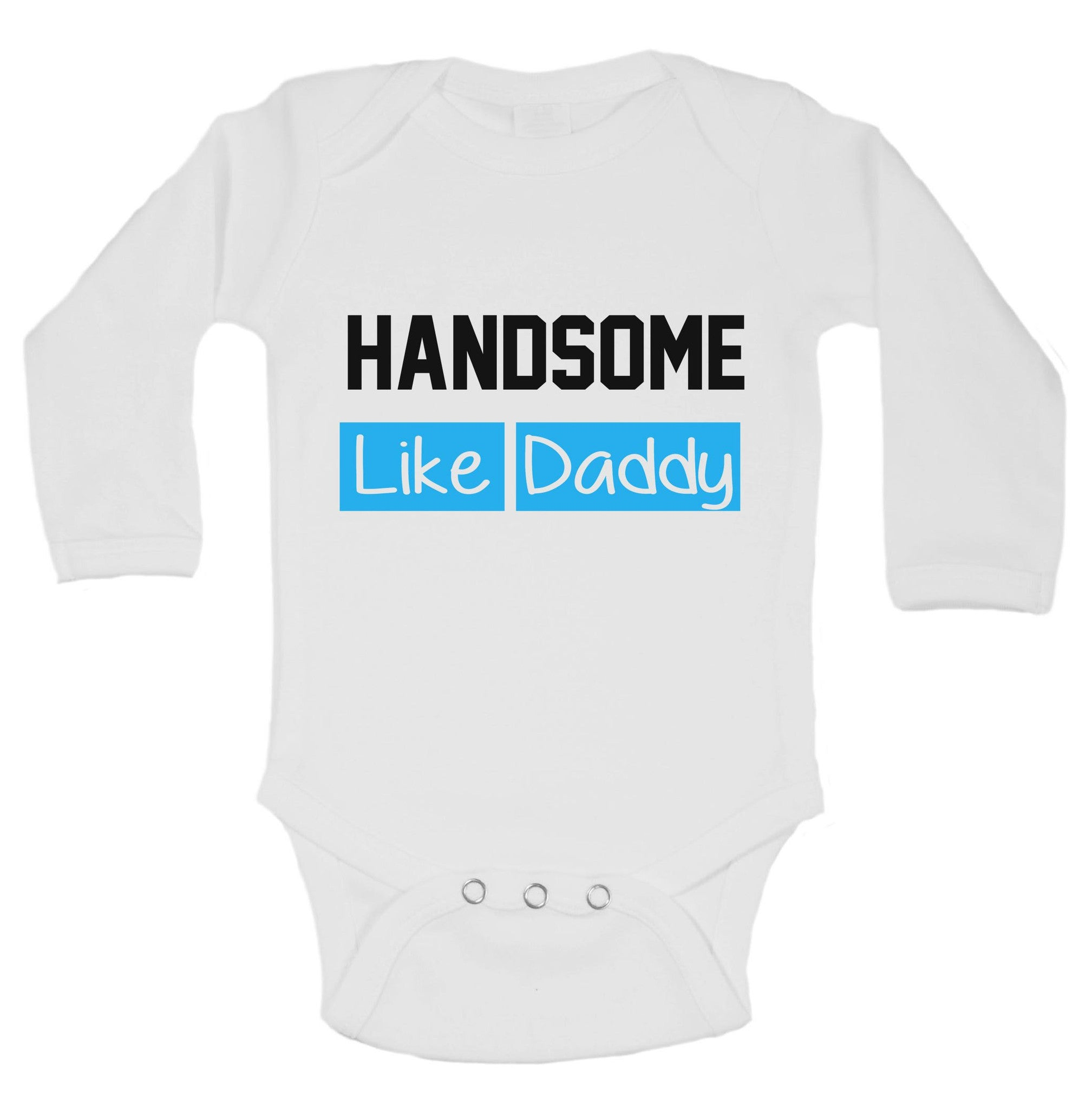 Handsome Like Daddy Funny Kids Onesie - B197 - Funny Shirts Tank Tops Burnouts and Triblends  - 1