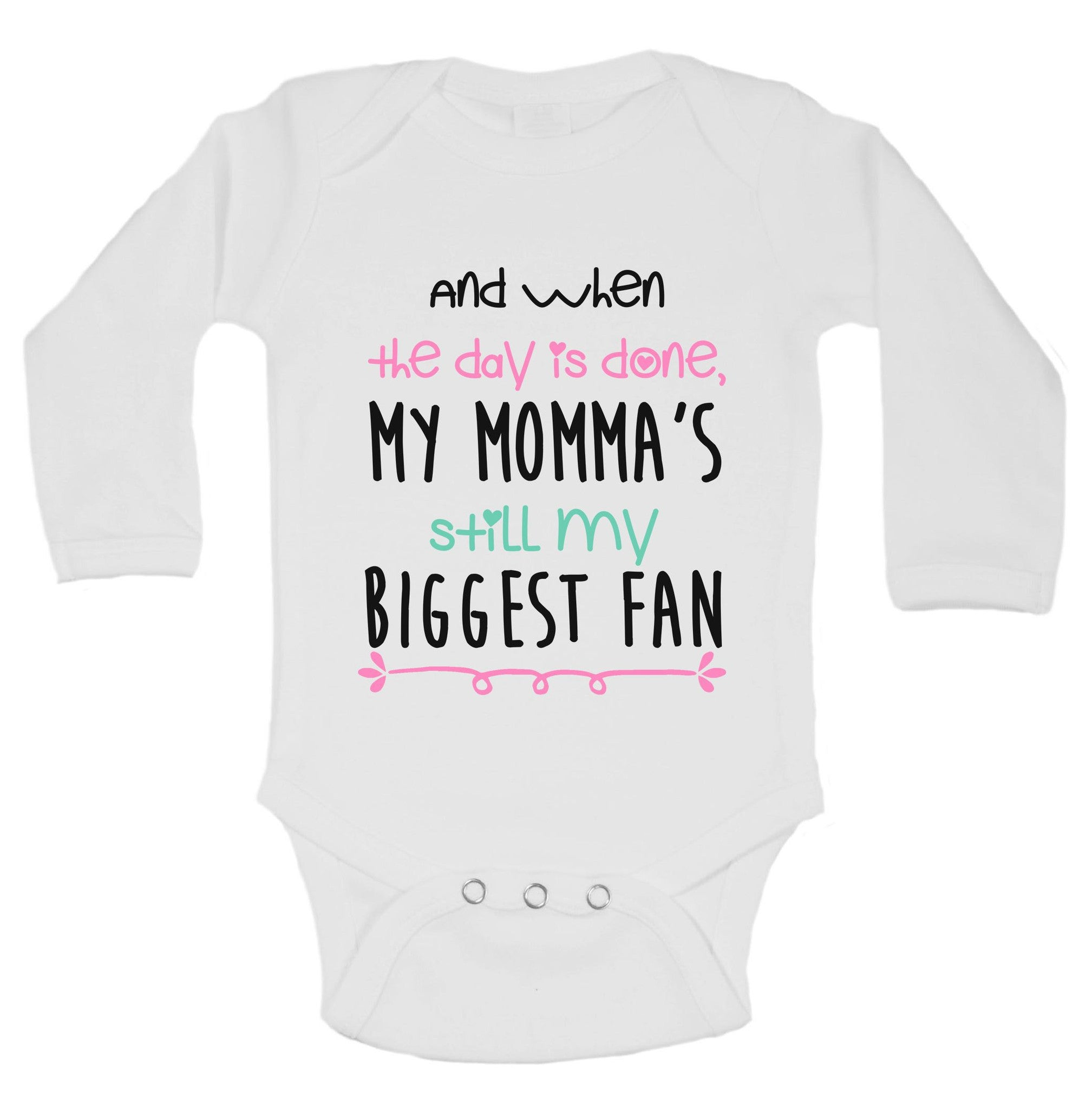 And When The Day Is Done, My Momma's Still My Biggest Fan Funny Kids Onesie - B215 - Funny Shirts Tank Tops Burnouts and Triblends  - 1