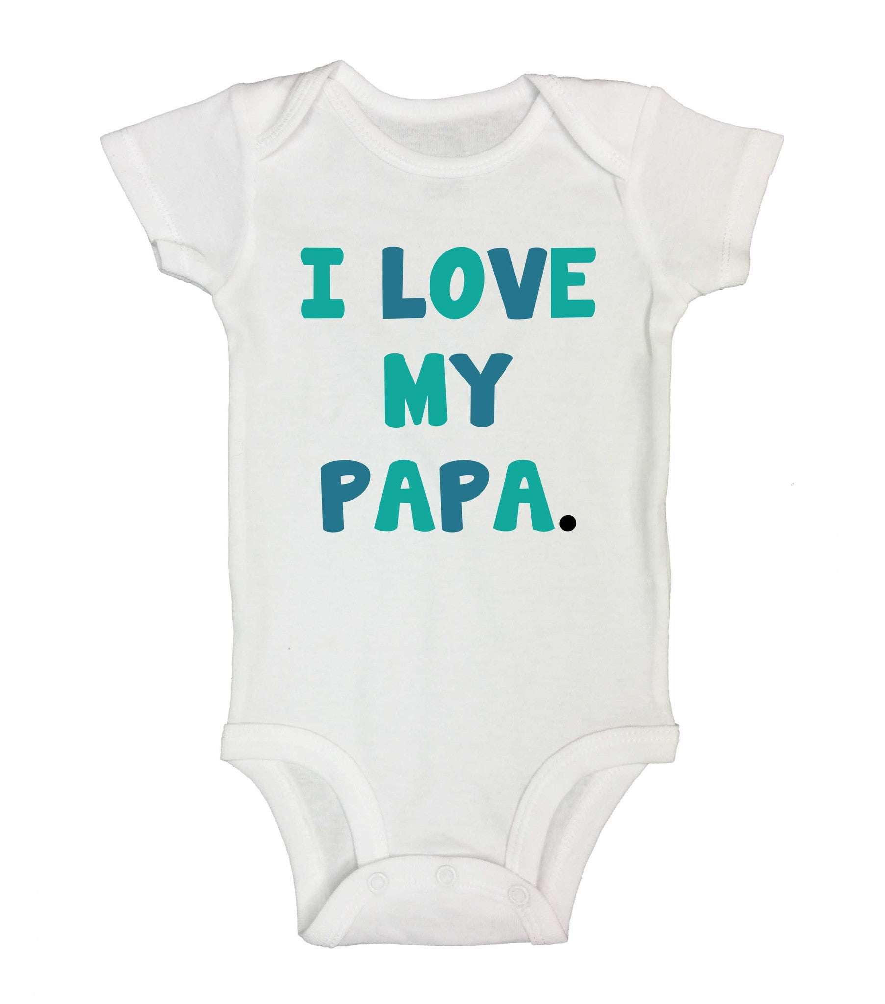 I Love My Papa. Funny Kids Onesie - B243 - Funny Shirts Tank Tops Burnouts and Triblends  - 2
