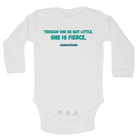 Though She Be But Little, She Is Fierce. -Shakespeare Funny Kids Onesie - B244 - Funny Shirts Tank Tops Burnouts and Triblends  - 1