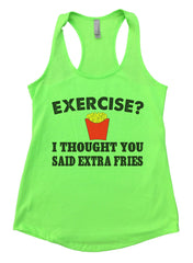 Exercise? I Thought You Said Extra Fries Womens Workout Tank Top FB32 - Funny Shirts Tank Tops Burnouts and Triblends  - 2