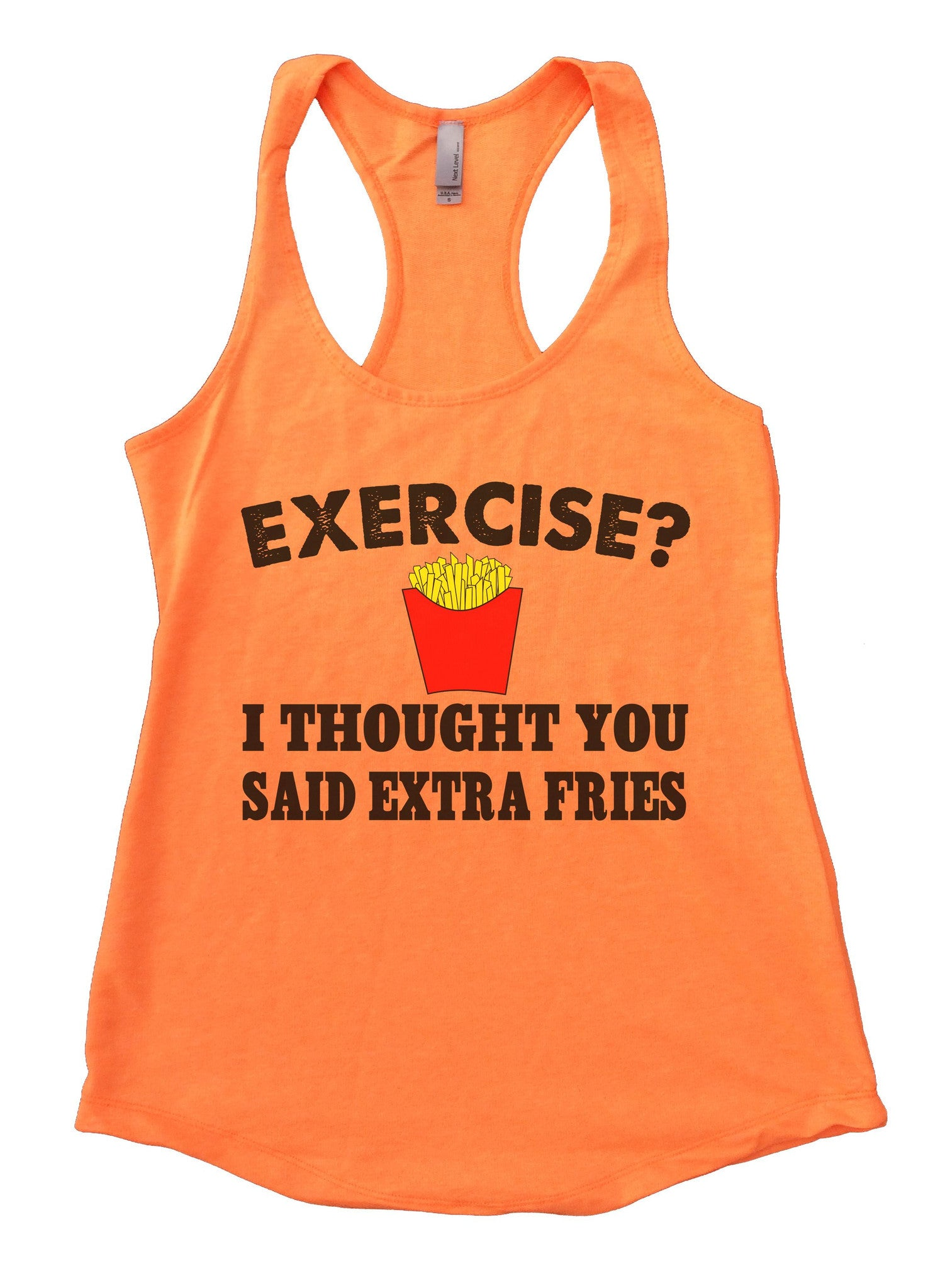 Exercise? I Thought You Said Extra Fries Womens Workout Tank Top FB32 - Funny Shirts Tank Tops Burnouts and Triblends  - 6