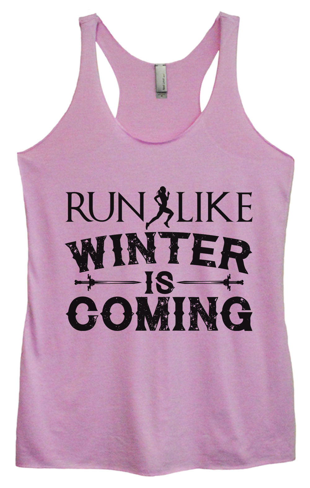 Womens Fashion Triblend Tank Top - Run Like Winter Is Coming - Tri-BB20 - Funny Shirts Tank Tops Burnouts and Triblends  - 1