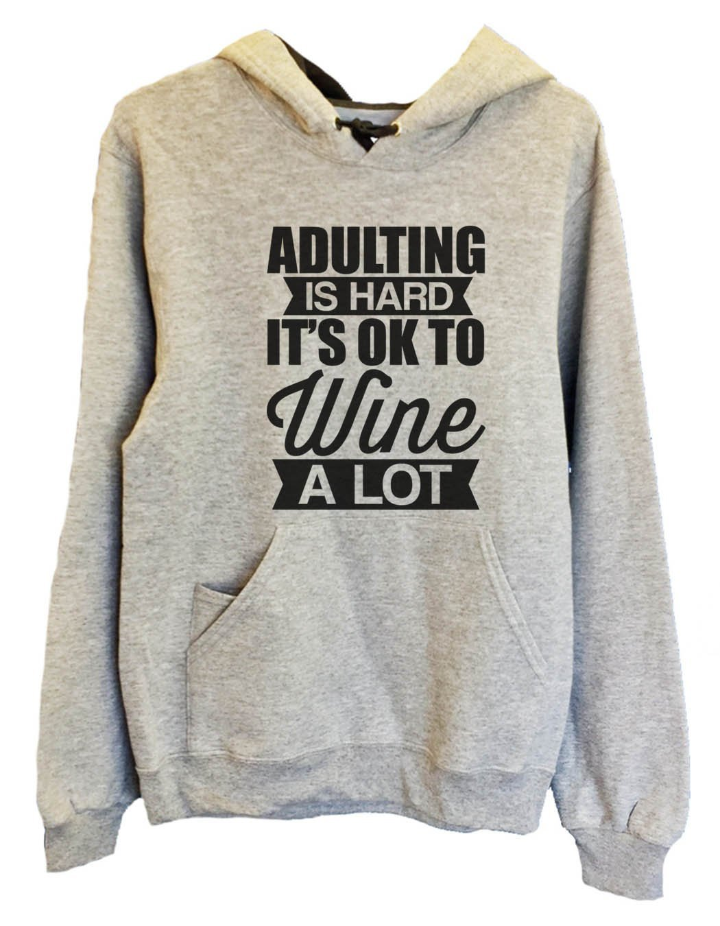 UNISEX HOODIE - Adulting Is Hard It's Ok To Wine A Lot - FUNNY MENS AND WOMENS HOODED SWEATSHIRTS - 2129 Funny Shirt Small / Heather Grey