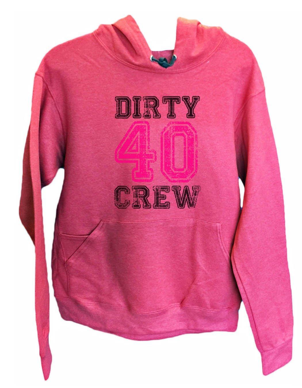 UNISEX HOODIE - Dirty Forty Crew - FUNNY MENS AND WOMENS HOODED SWEATSHIRTS - 2146 Funny Shirt Small / Cranberry Red