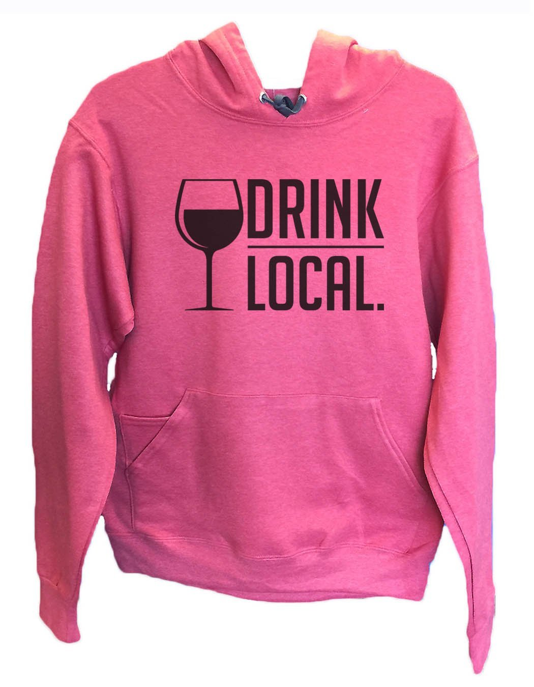 UNISEX HOODIE - Drink Local. - FUNNY MENS AND WOMENS HOODED SWEATSHIRTS - 2157 Funny Shirt Small / Cranberry Red