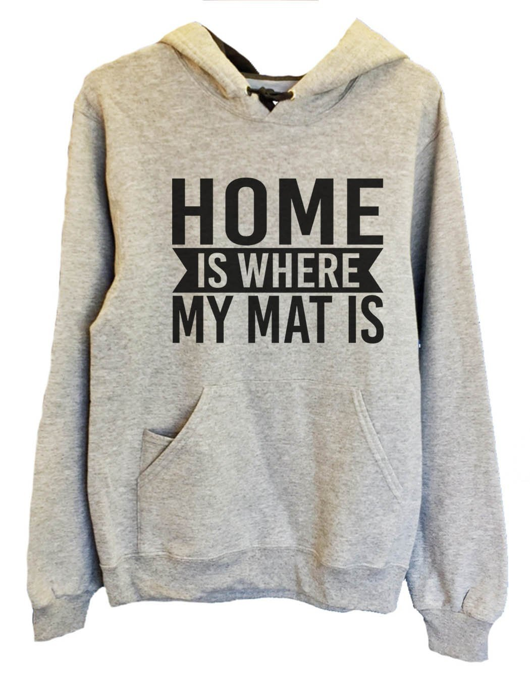 UNISEX HOODIE - Home Is Where My Mat Is - FUNNY MENS AND WOMENS HOODED SWEATSHIRTS - 2132 Funny Shirt Small / Heather Grey