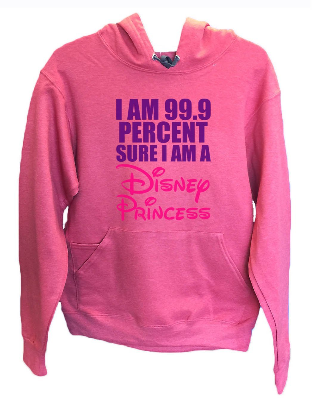 UNISEX HOODIE - I am 99.9 percent sure I am a disney princess - FUNNY MENS AND WOMENS HOODED SWEATSHIRTS - 1631 Funny Shirt Small / Cranberry Red