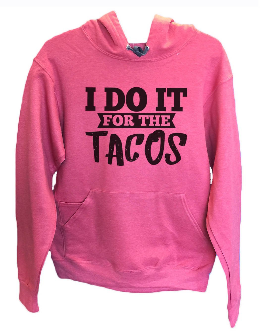 UNISEX HOODIE - I Do It For The Tacos - FUNNY MENS AND WOMENS HOODED SWEATSHIRTS - 2116 Funny Shirt Small / Cranberry Red