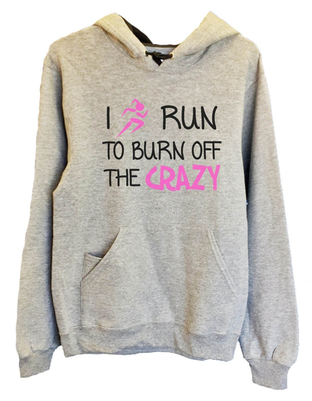 UNISEX HOODIE - I run to burn off the crazy - FUNNY MENS AND WOMENS HOODED SWEATSHIRTS - 532 Funny Shirt