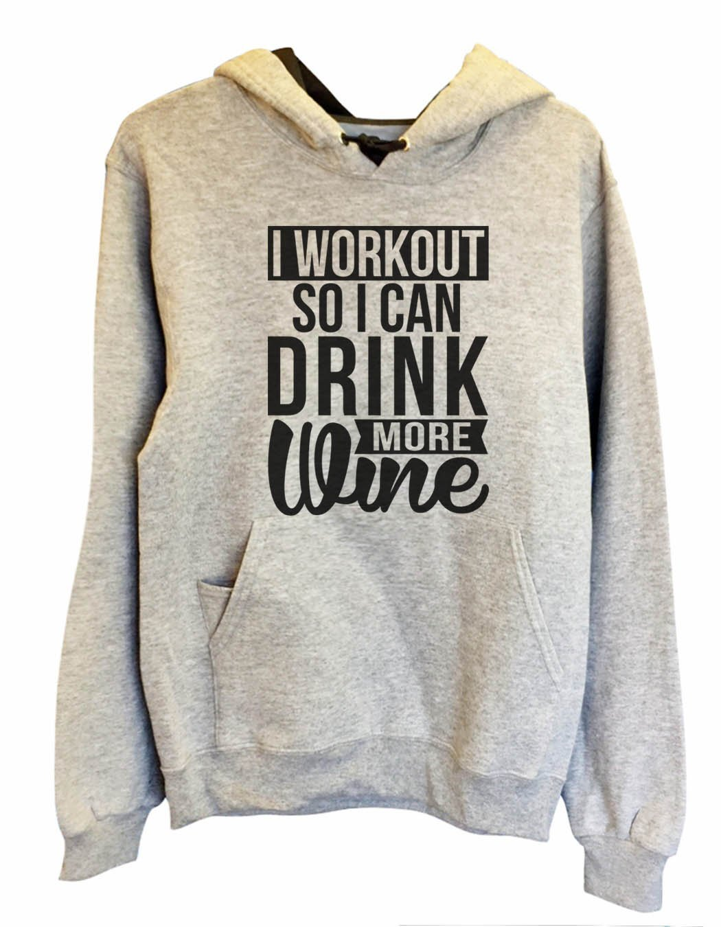 UNISEX HOODIE - I Workout So I Can Drink More Wine - FUNNY MENS AND WOMENS HOODED SWEATSHIRTS - 2133 Funny Shirt Small / Heather Grey